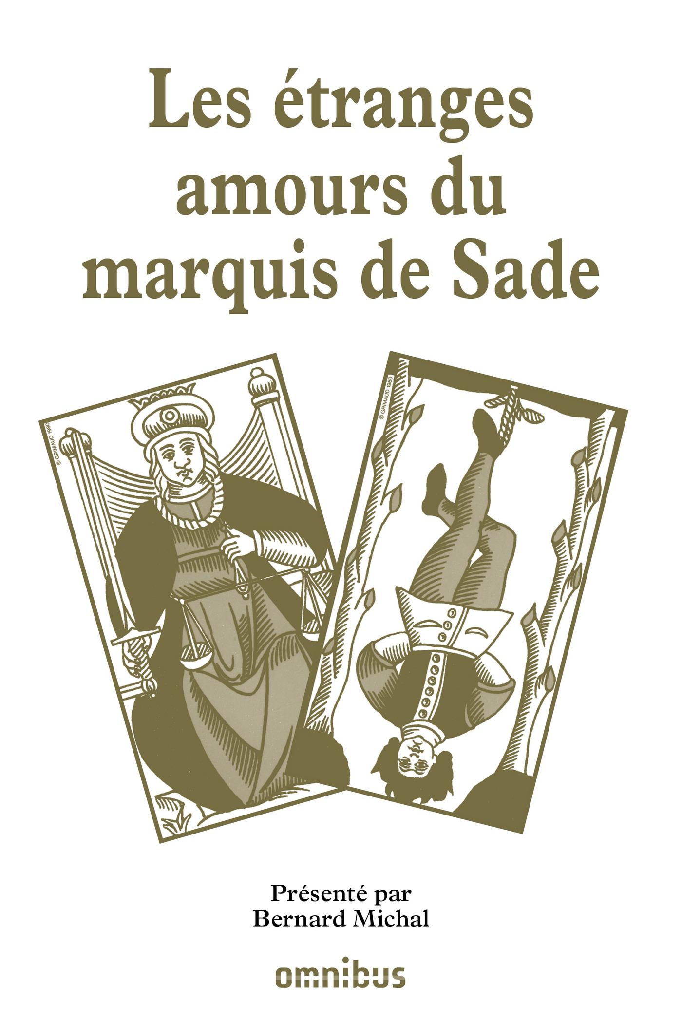Les étranges amours du marquis de Sade