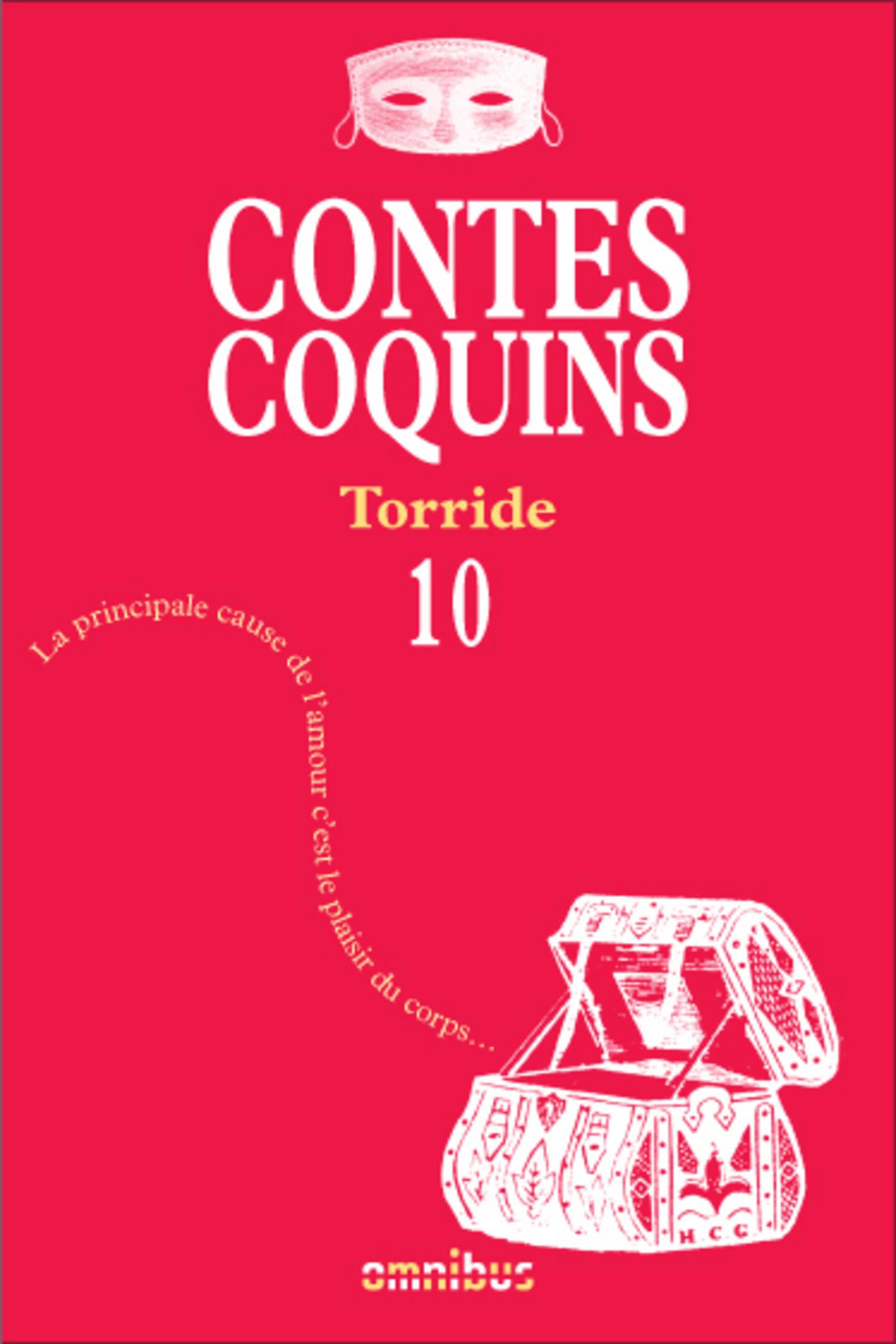 Contes coquins 10 - Torride