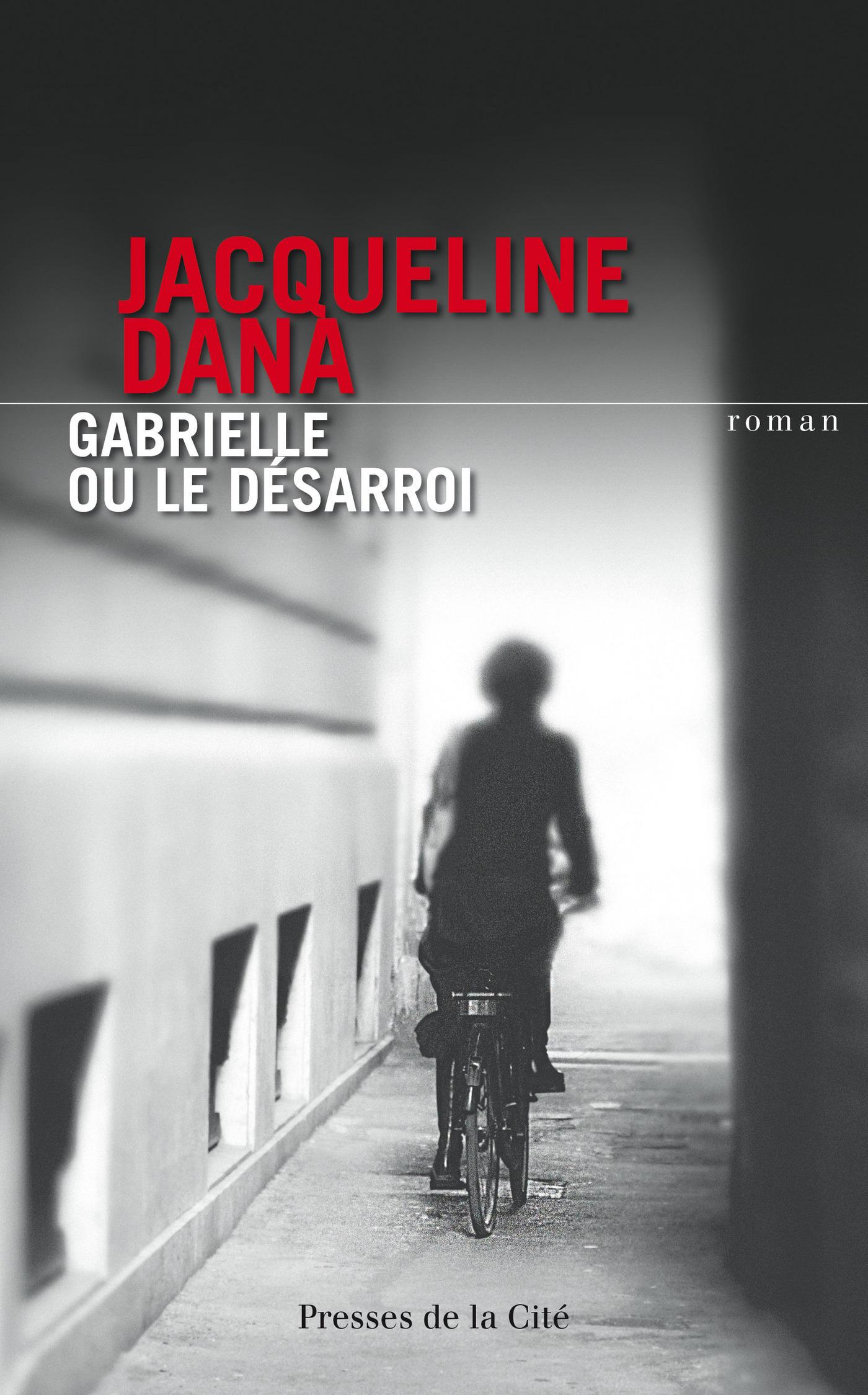 Gabrielle ou le d?sarroi