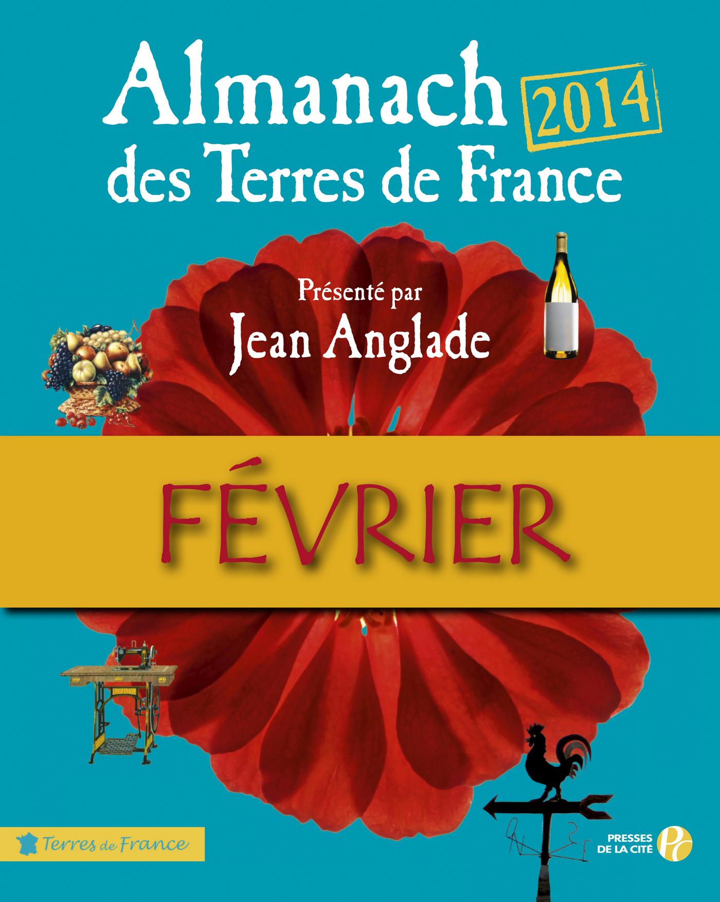 Almanach des Terres de France 2014 Février