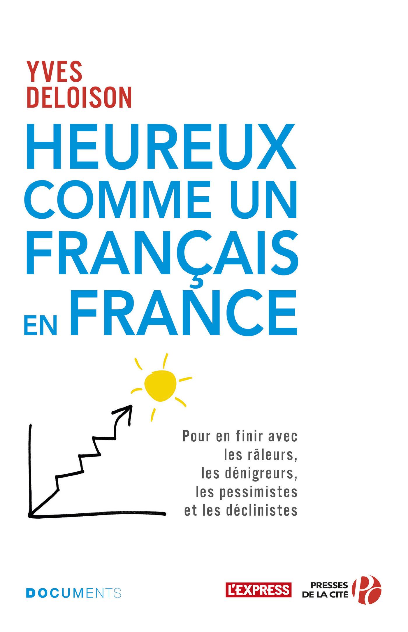 Heureux comme un Français en France (ebook)