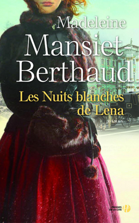 Les nuits blanches de Lena (ebook)