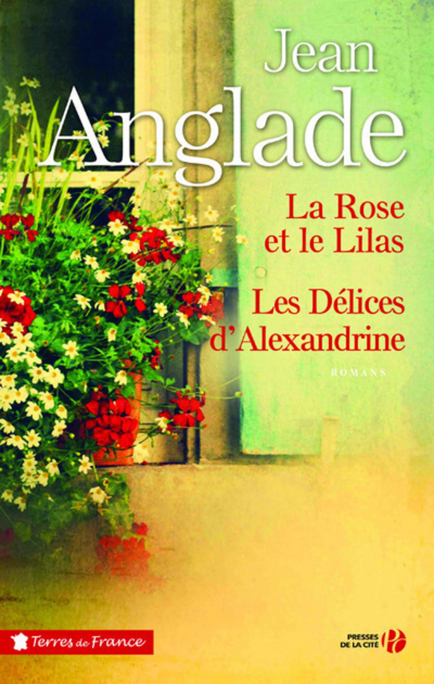 La Rose et le Lilas suivi des Délices d'Alexandrine - Collector (ebook)