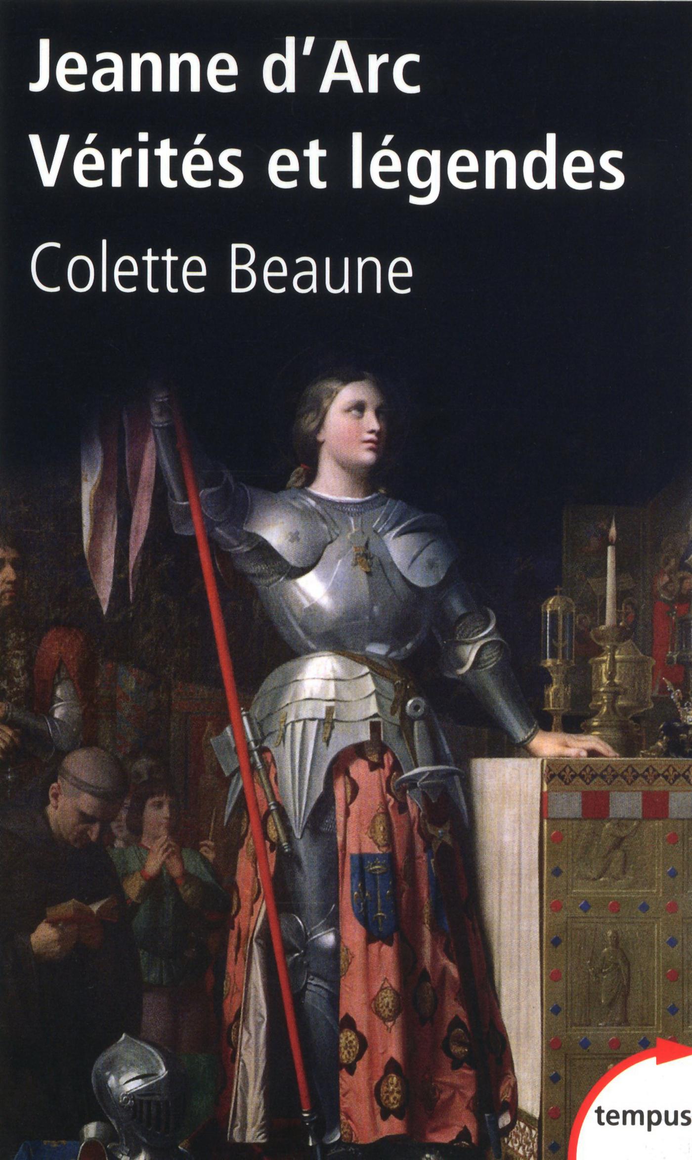 Jeanne d'Arc, Vérités et légendes (ebook)