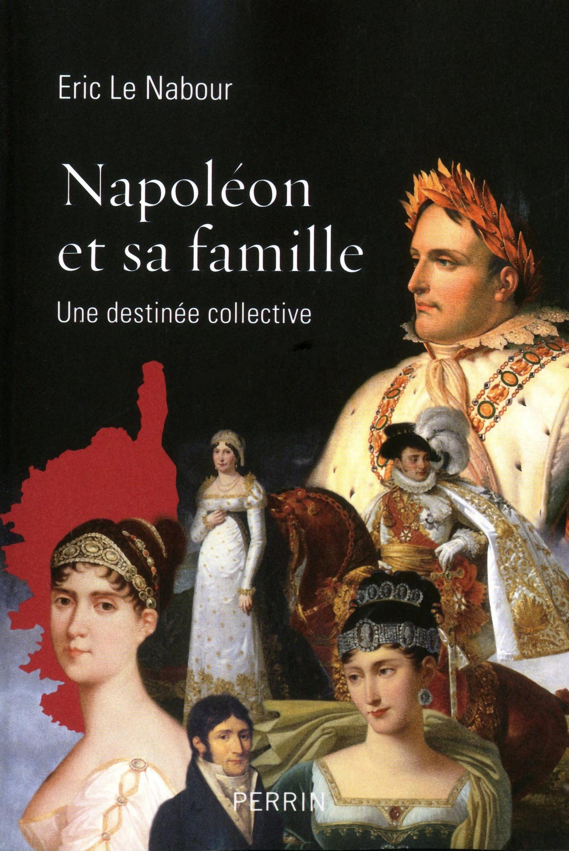 Napoléon et sa famille (ebook)