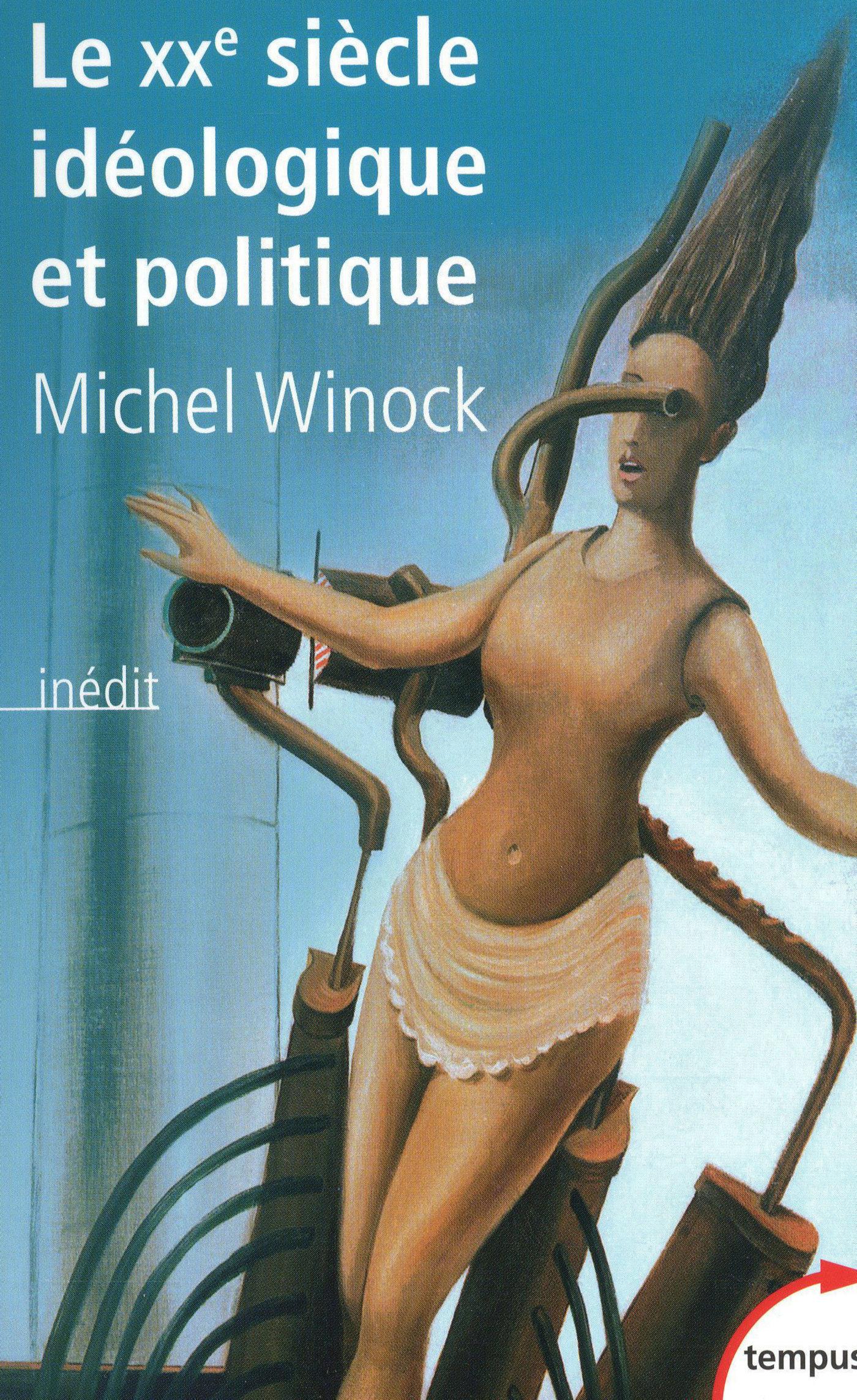 Le XXe siècle idéologique et politique (ebook)