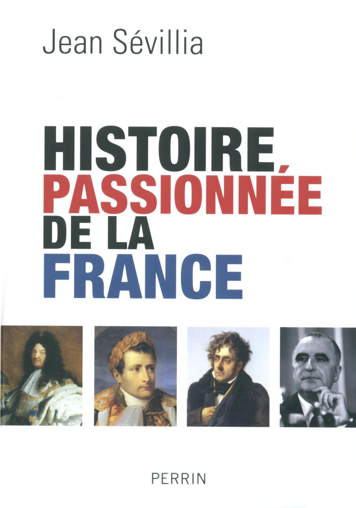 Histoire passionnée de la France (ebook)