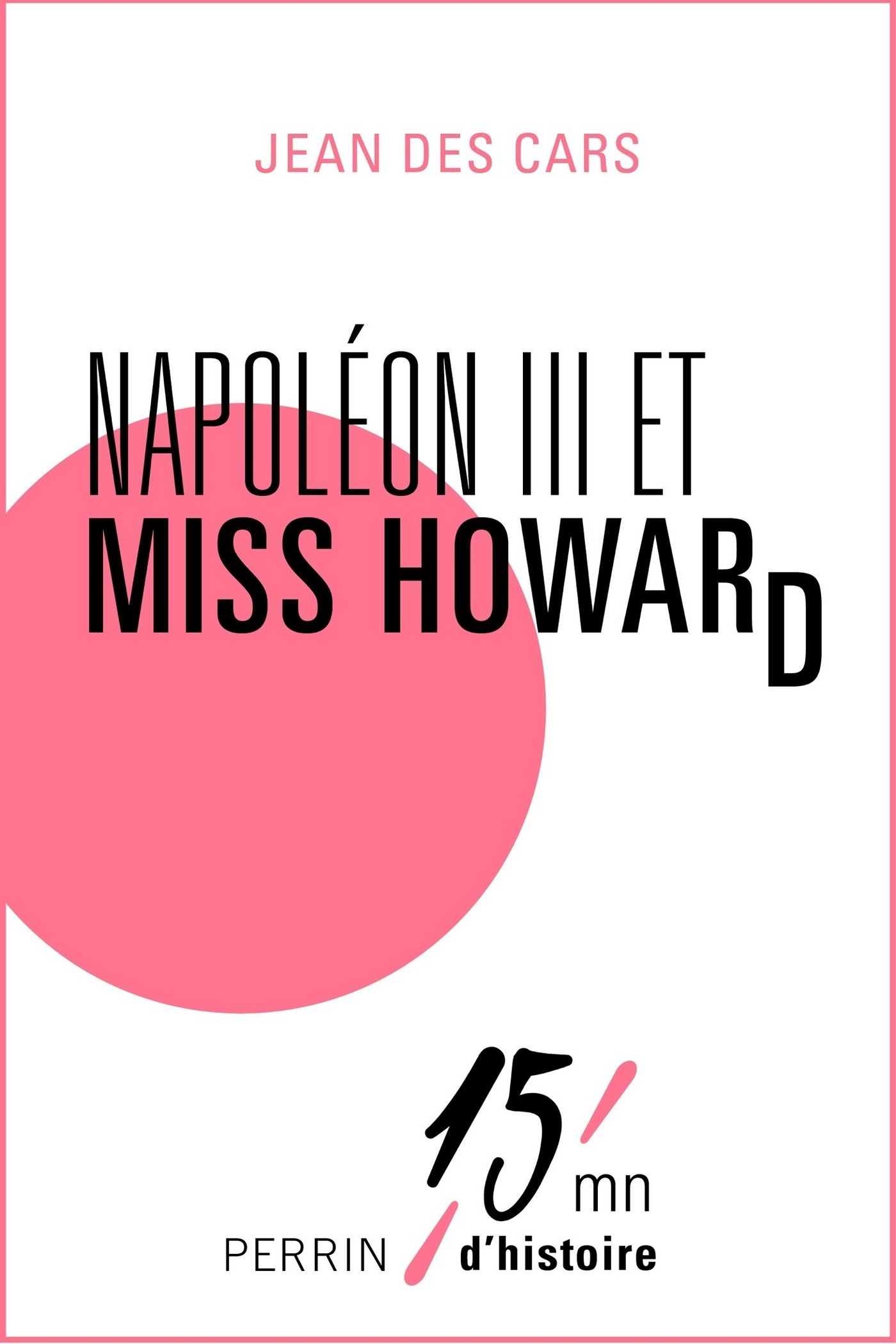 Napol?on III et Miss Howard