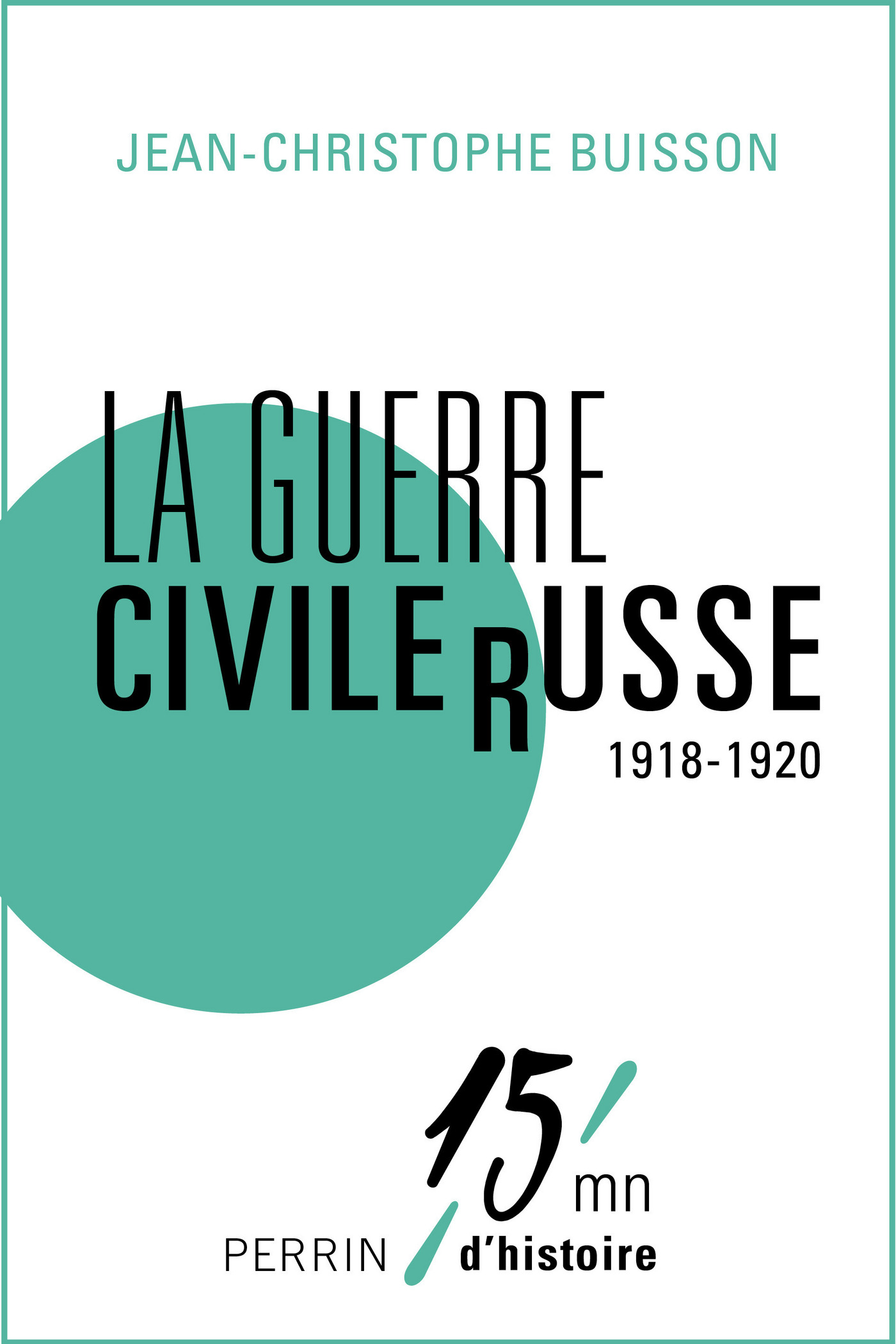 La guerre civile russe (1918-1920) (ebook)