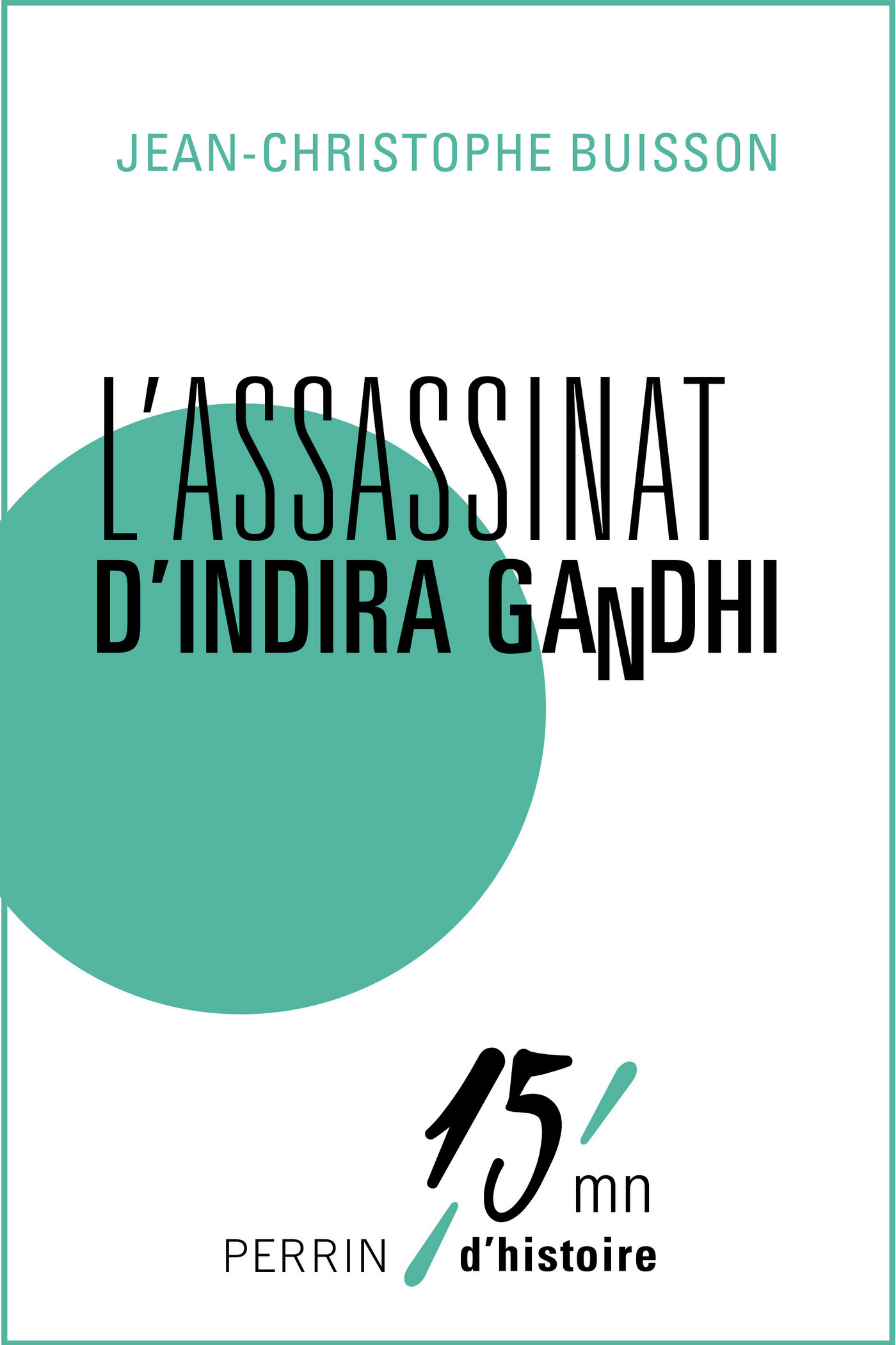 L'assassinat d'Indira Gandhi (ebook)