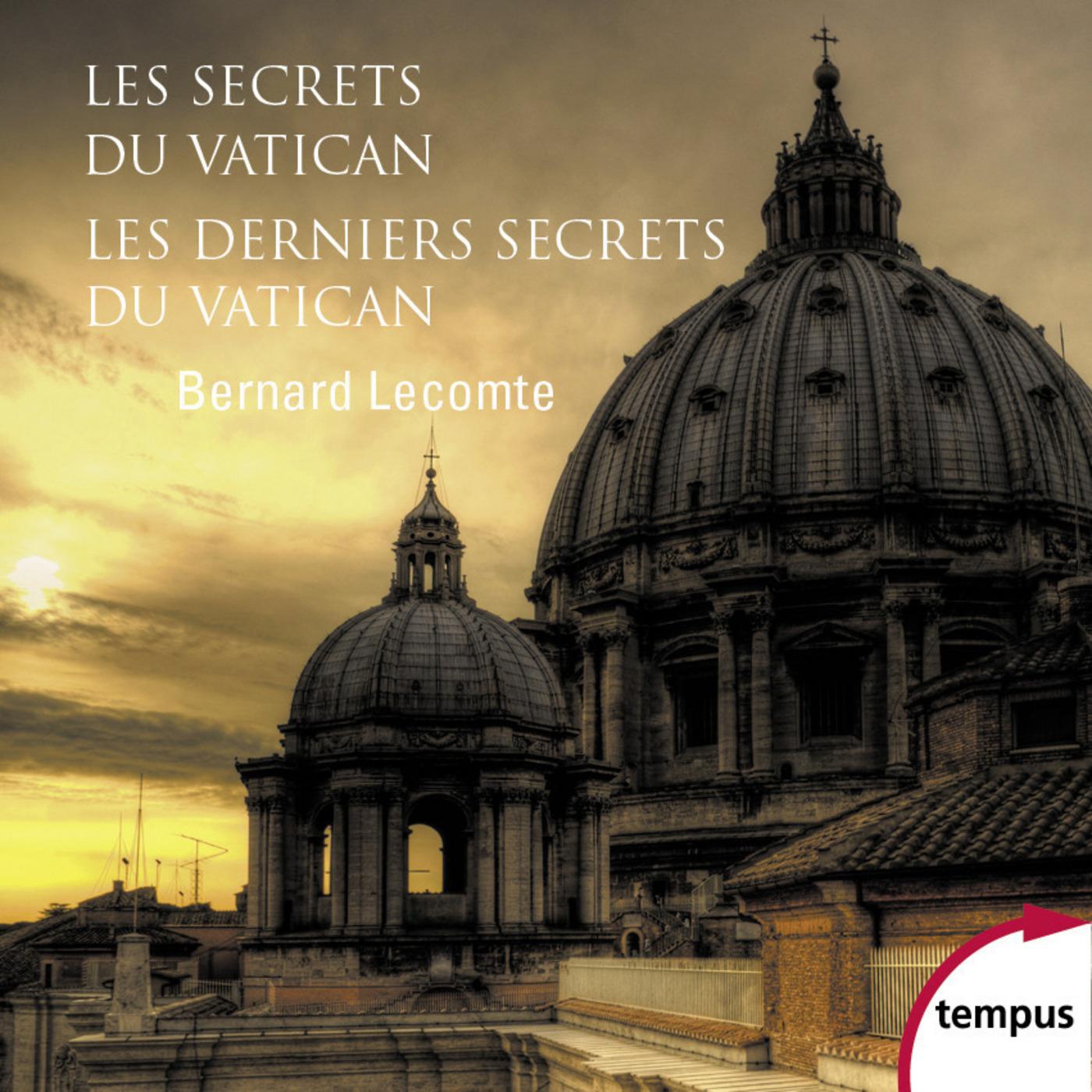 Les secrets du Vatican & Les Derniers Secrets du Vatican (ebook)