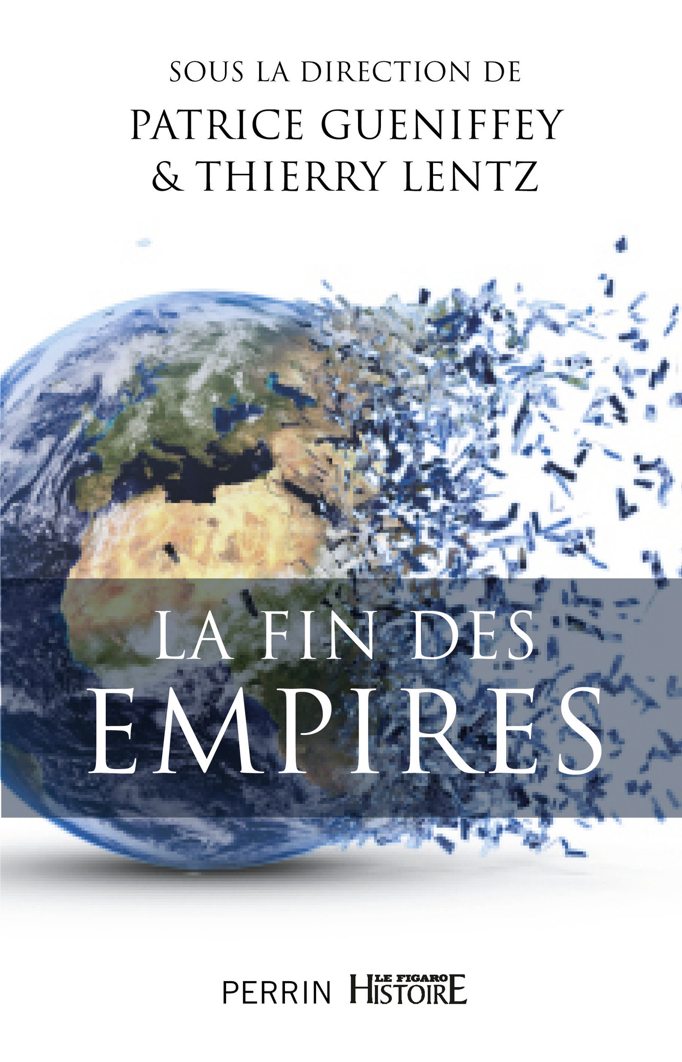 La fin des Empires (ebook)