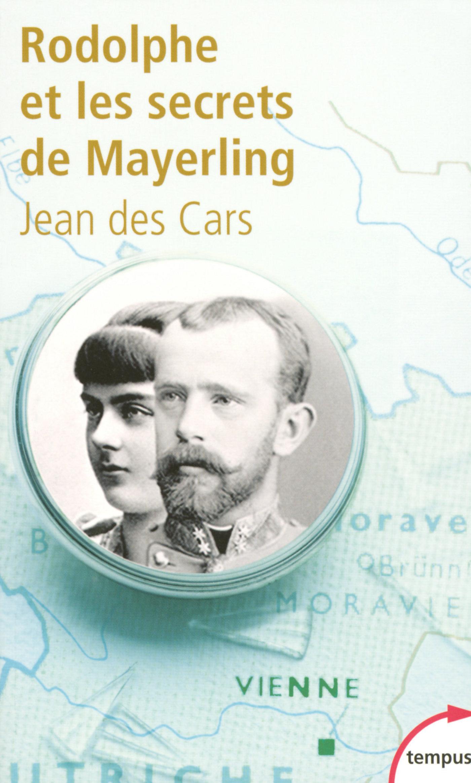 Rodolphe et les secrets de Mayerling (ebook)