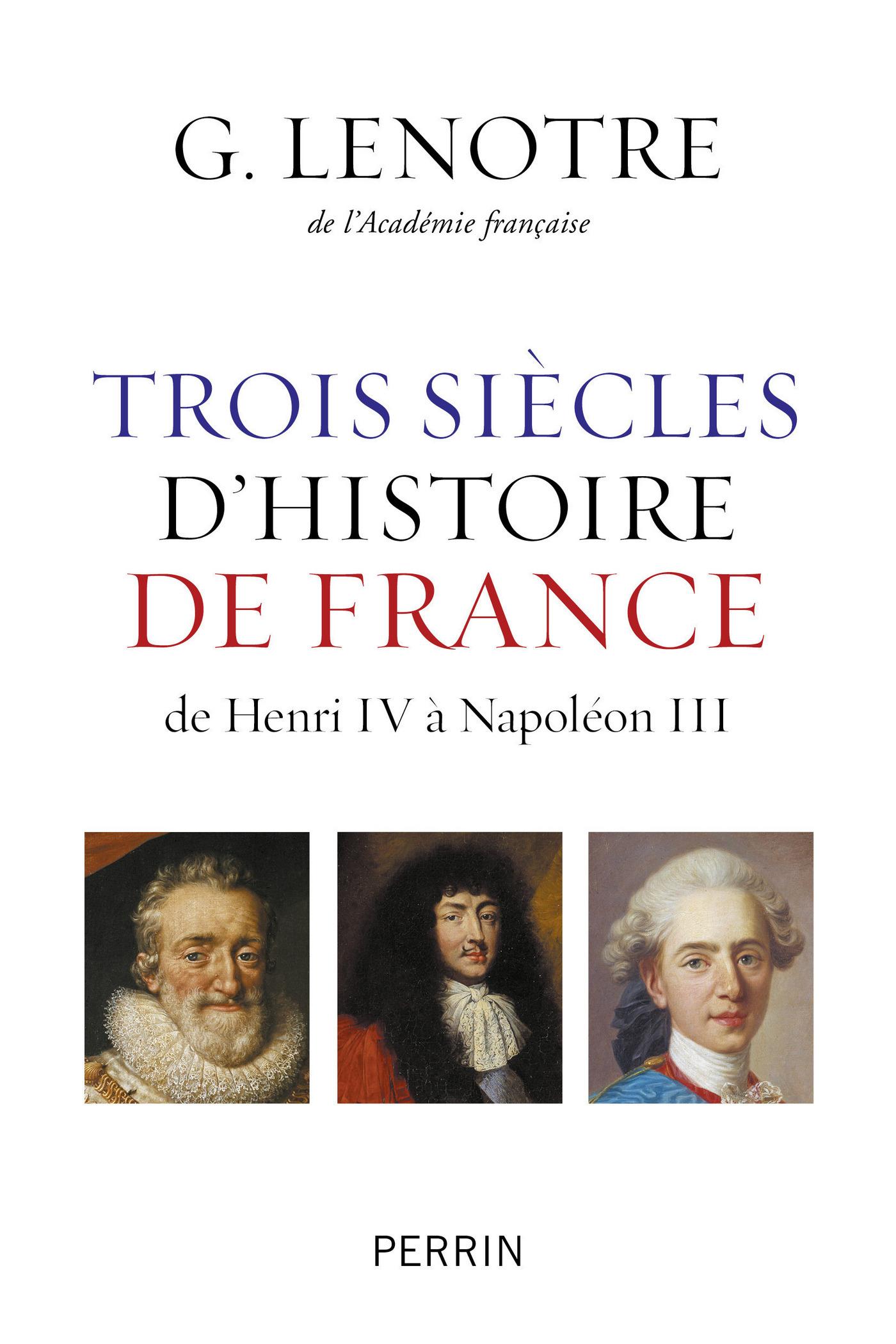 Trois siècles d'histoire de France (ebook)