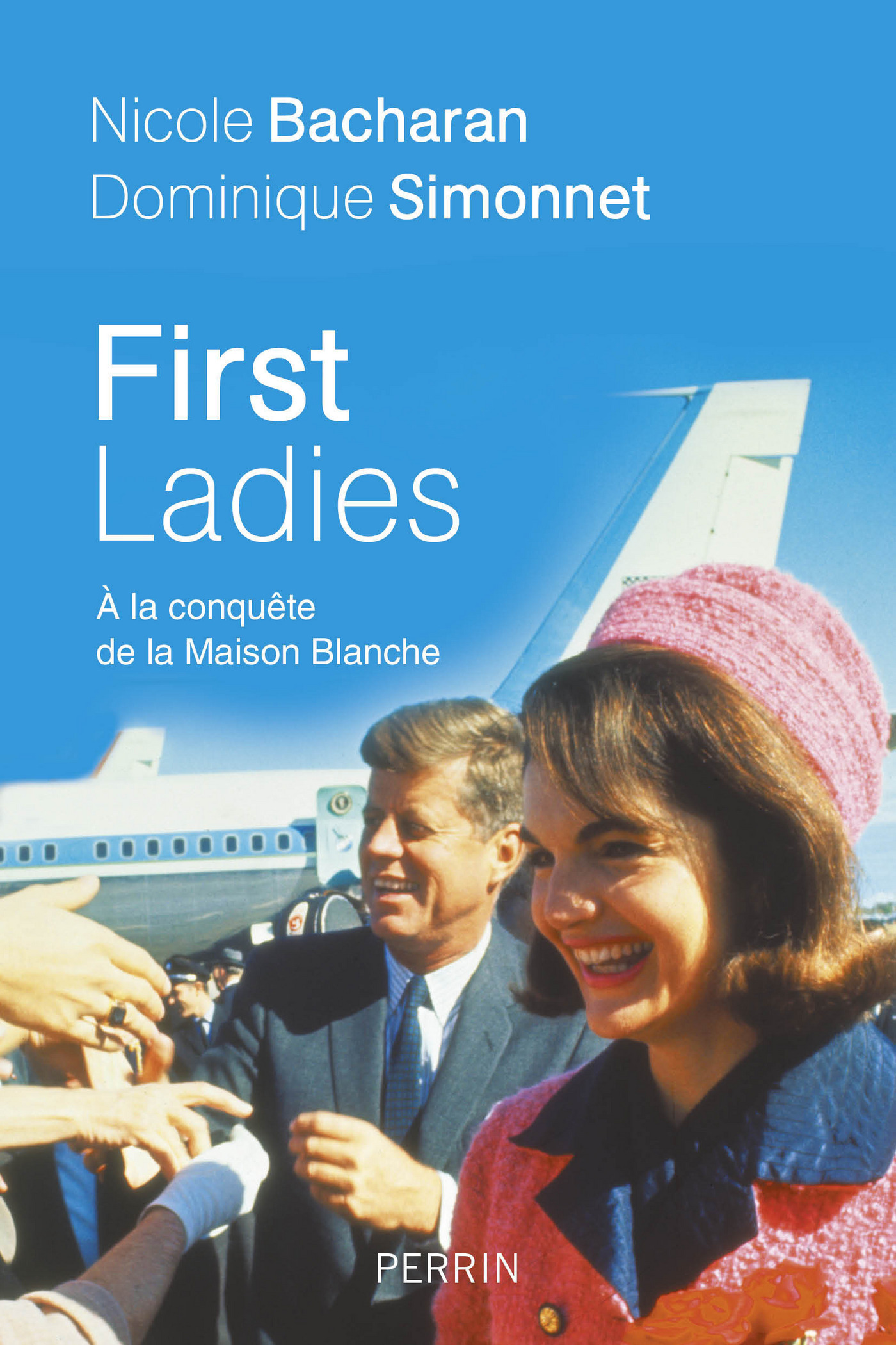 First Ladies. A la conquête de la Maison Blanche (ebook)