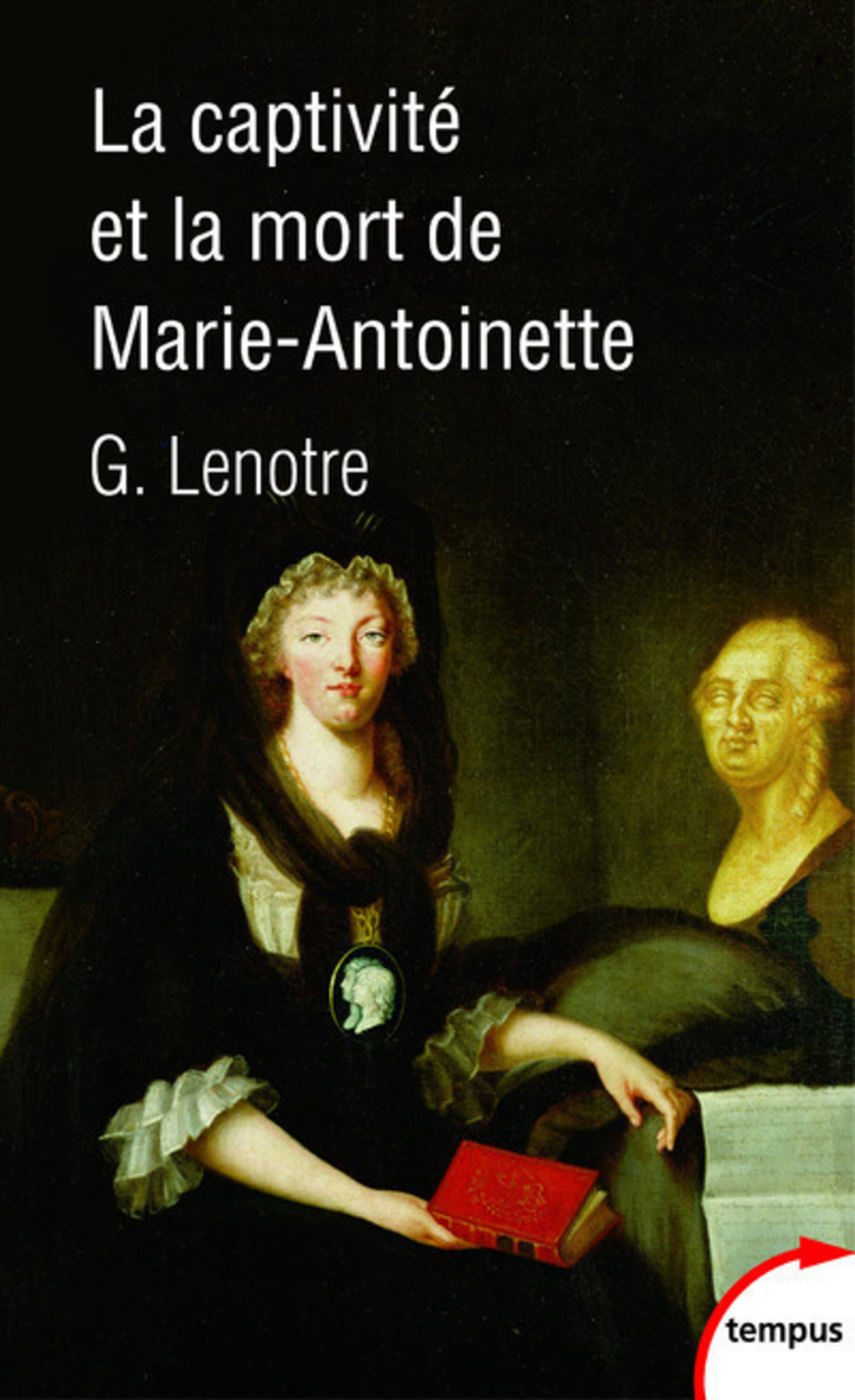 La captivité et la mort de Marie-Antoinette (ebook)