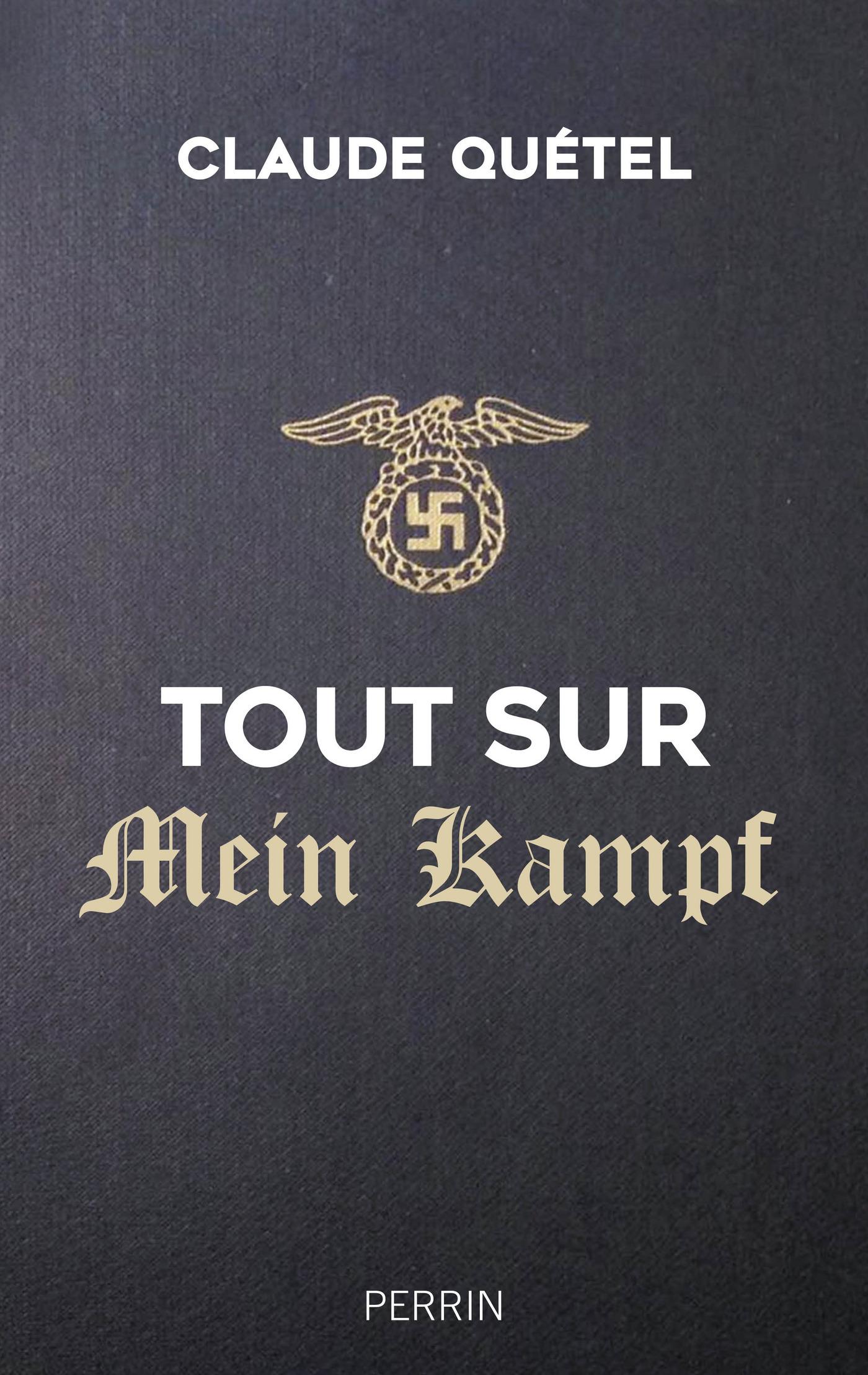 Tout sur Mein Kampf (ebook)