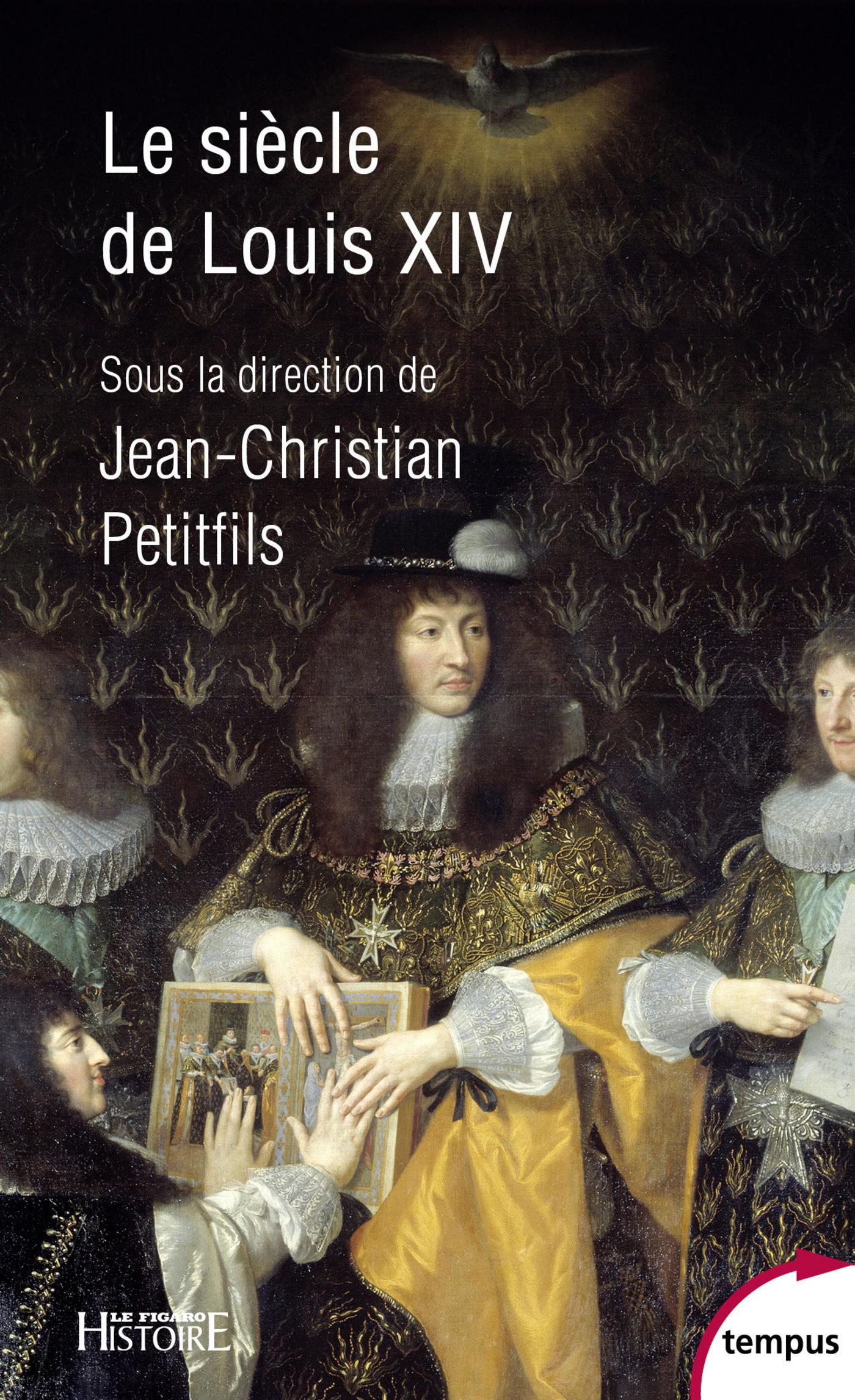Le si?cle de Louis XIV