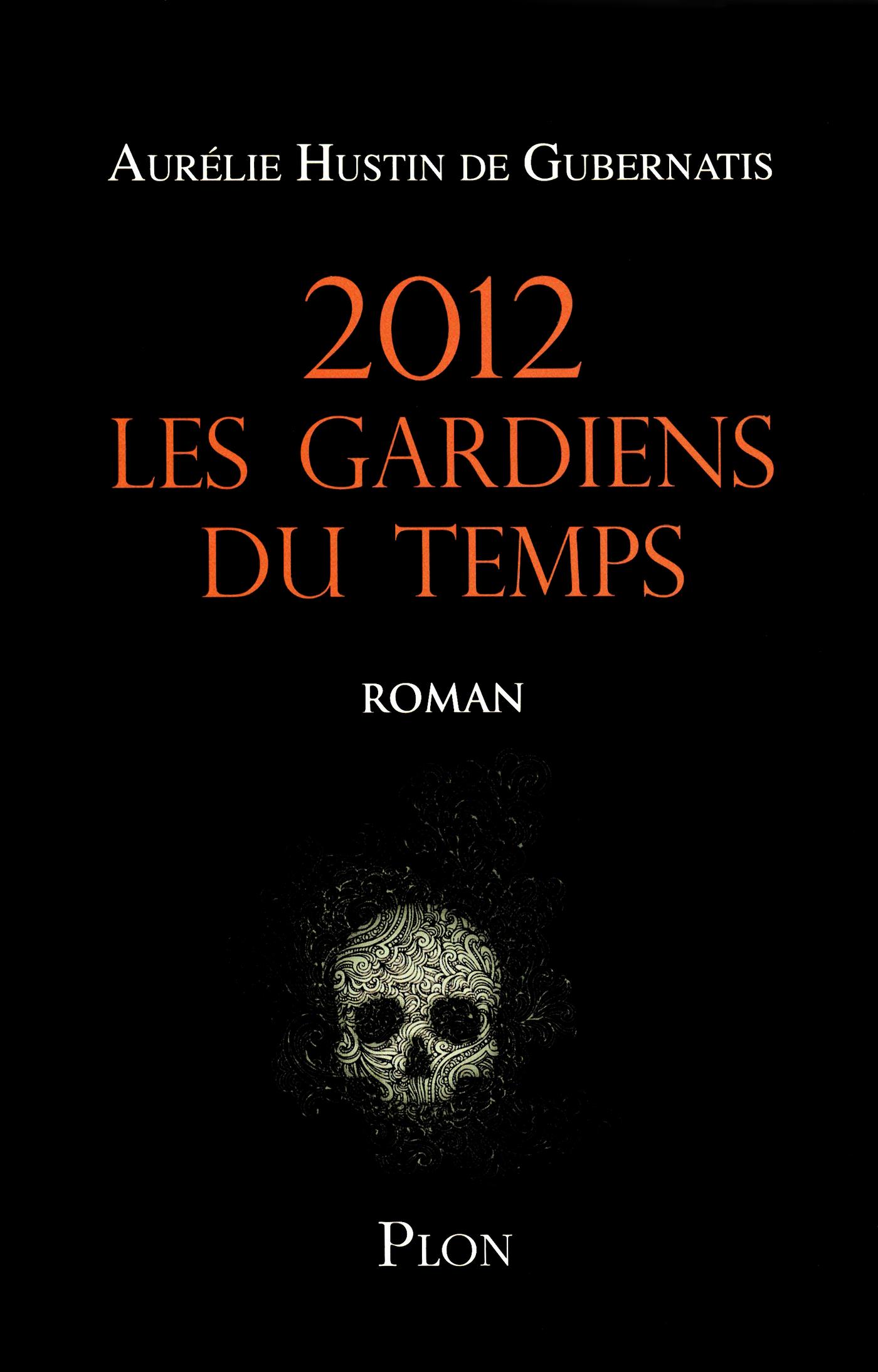 2012, Les gardiens du temps