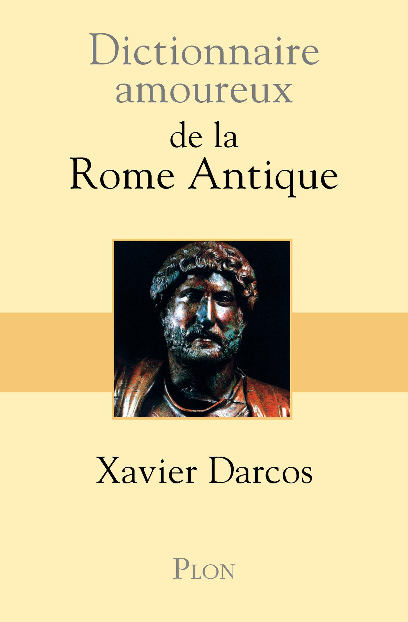 Dictionnaire amoureux de la Rome antique (ebook)