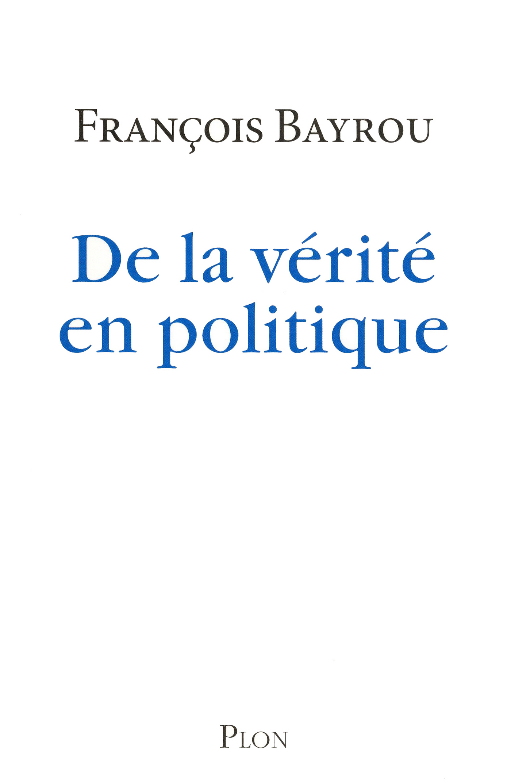 De la vérité en politique (ebook)