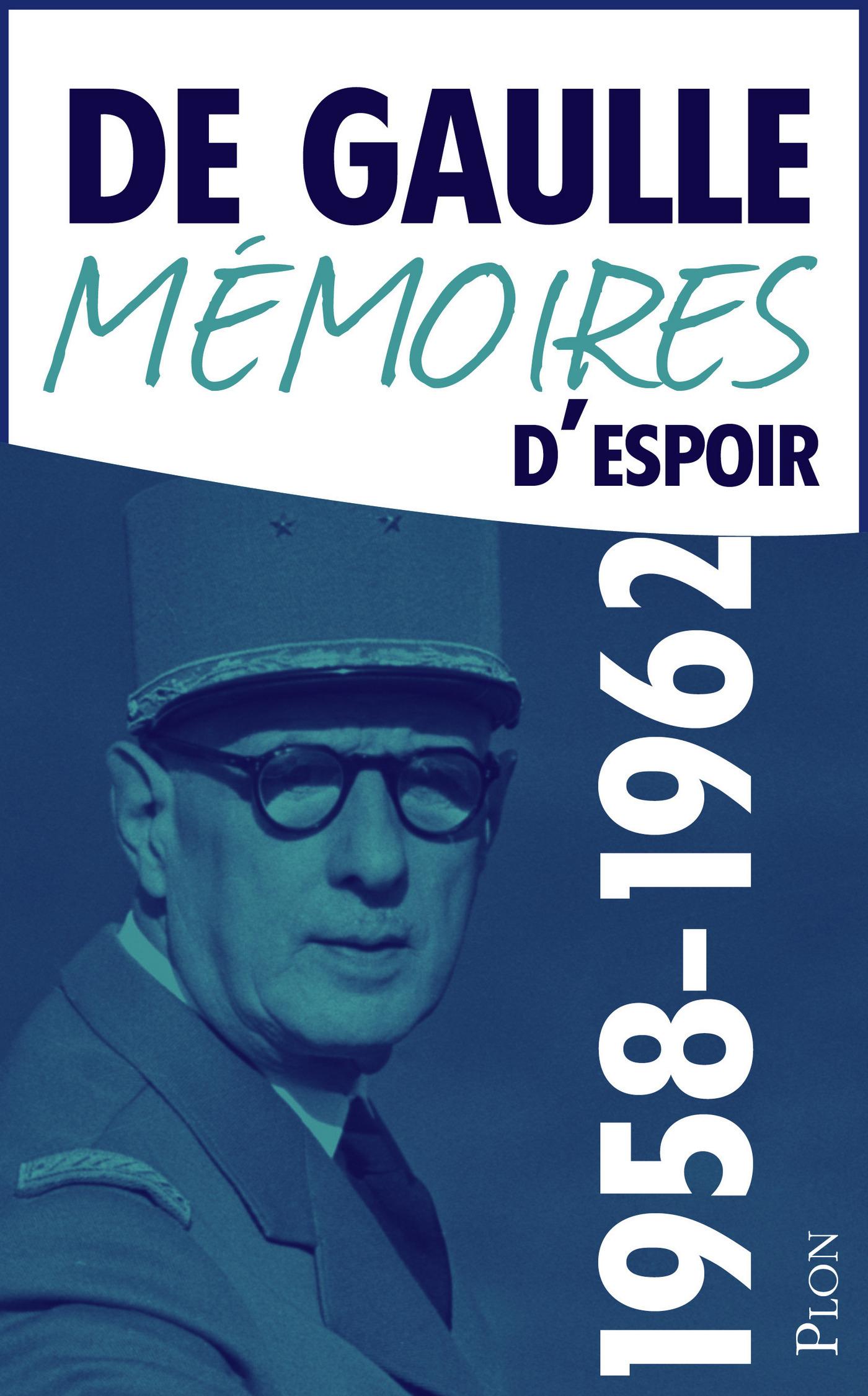 Mémoires d'espoir, tome 1 : Le renouveau (1958-1962) (ebook)