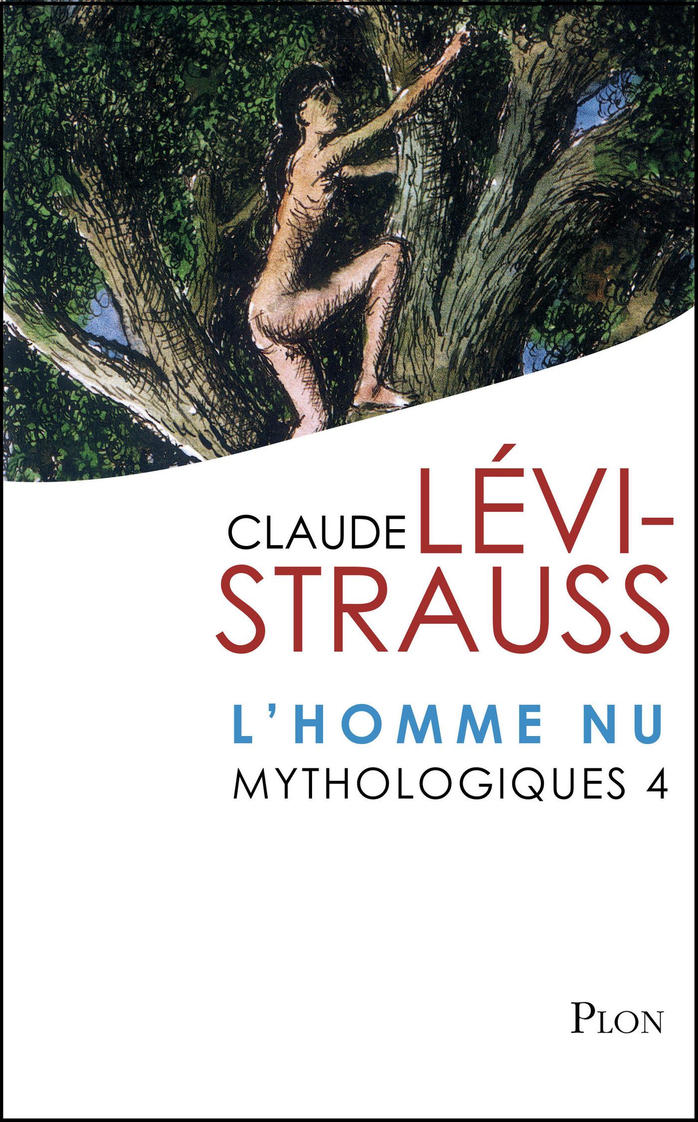 Mythologiques 4 : L'homme nu (ebook)