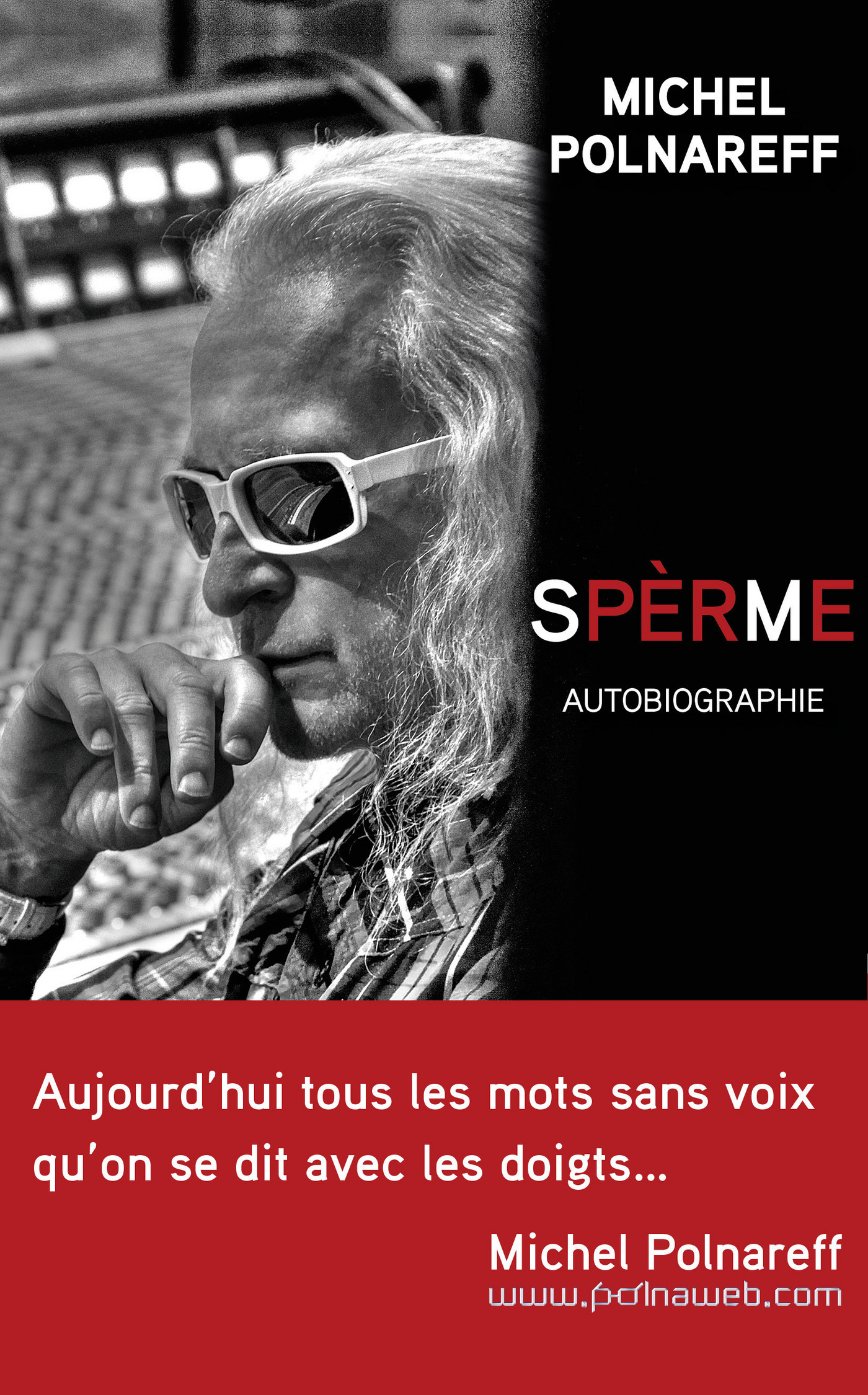 Spèrme. Autobiographie