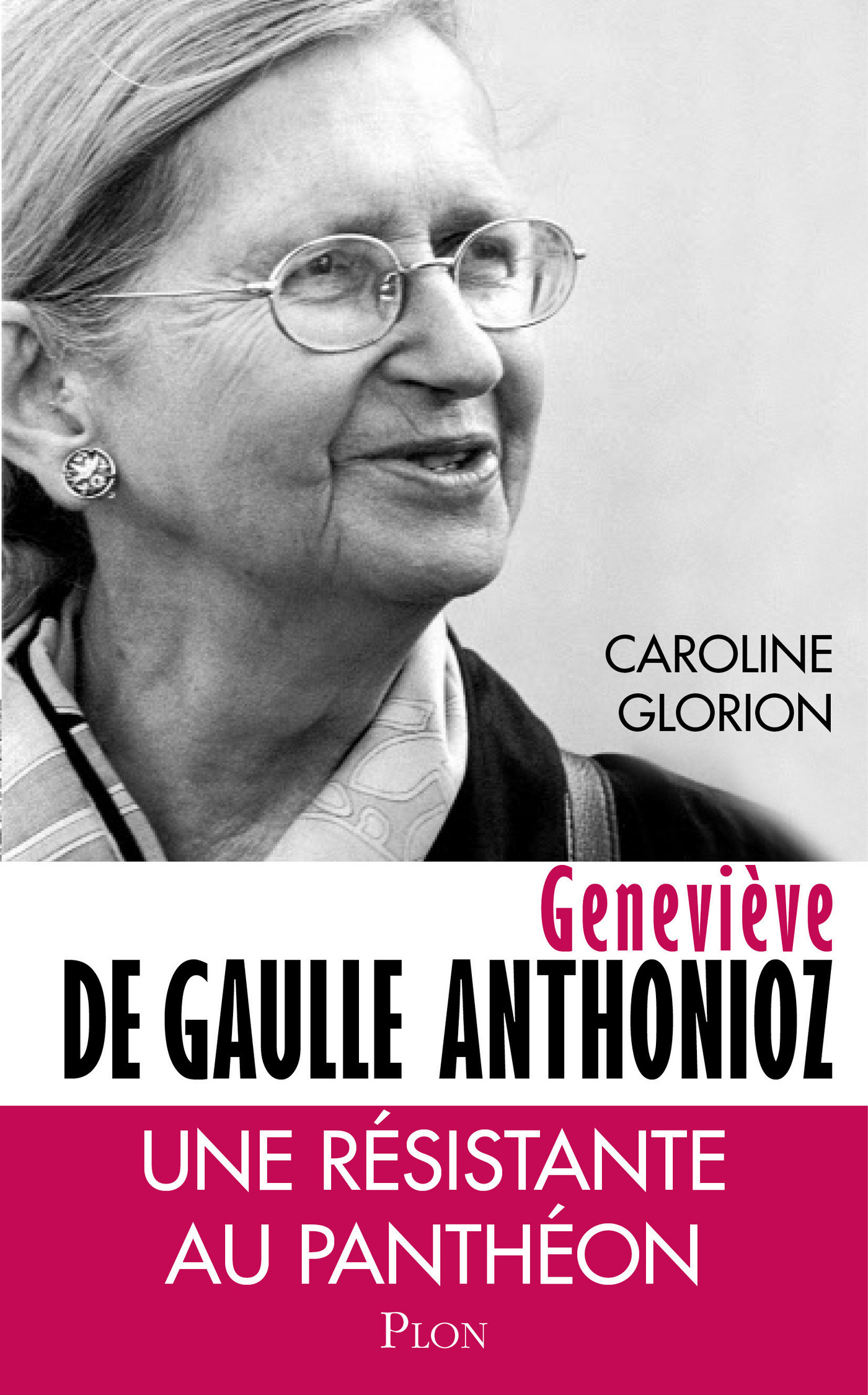 Geneviève de Gaulle Anthonioz (ebook)
