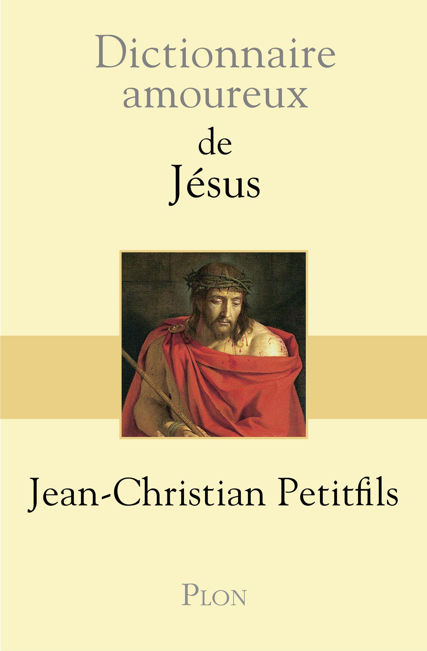 Dictionnaire amoureux de Jésus (ebook)