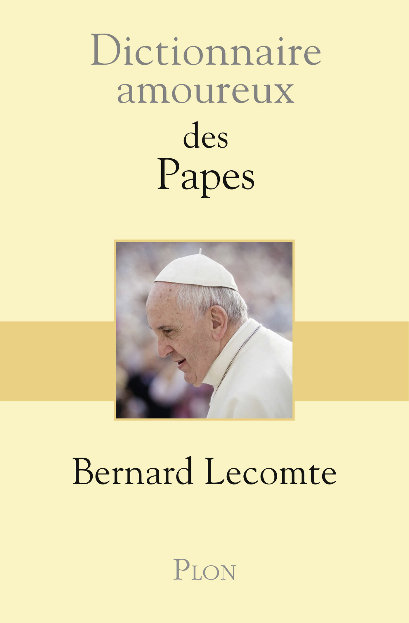 Dictionnaire amoureux des Papes (ebook)