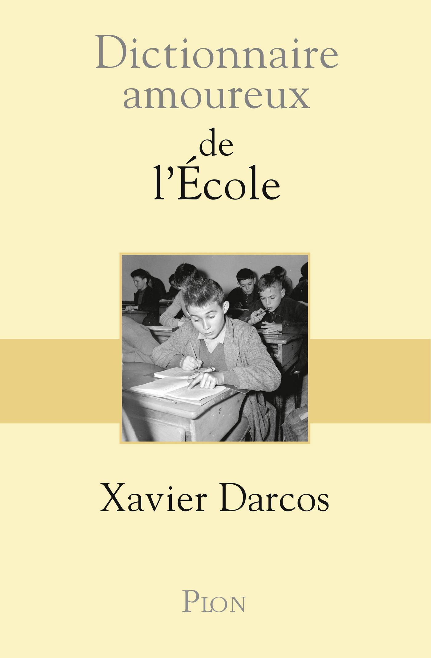 Dictionnaire amoureux de l'école (ebook)