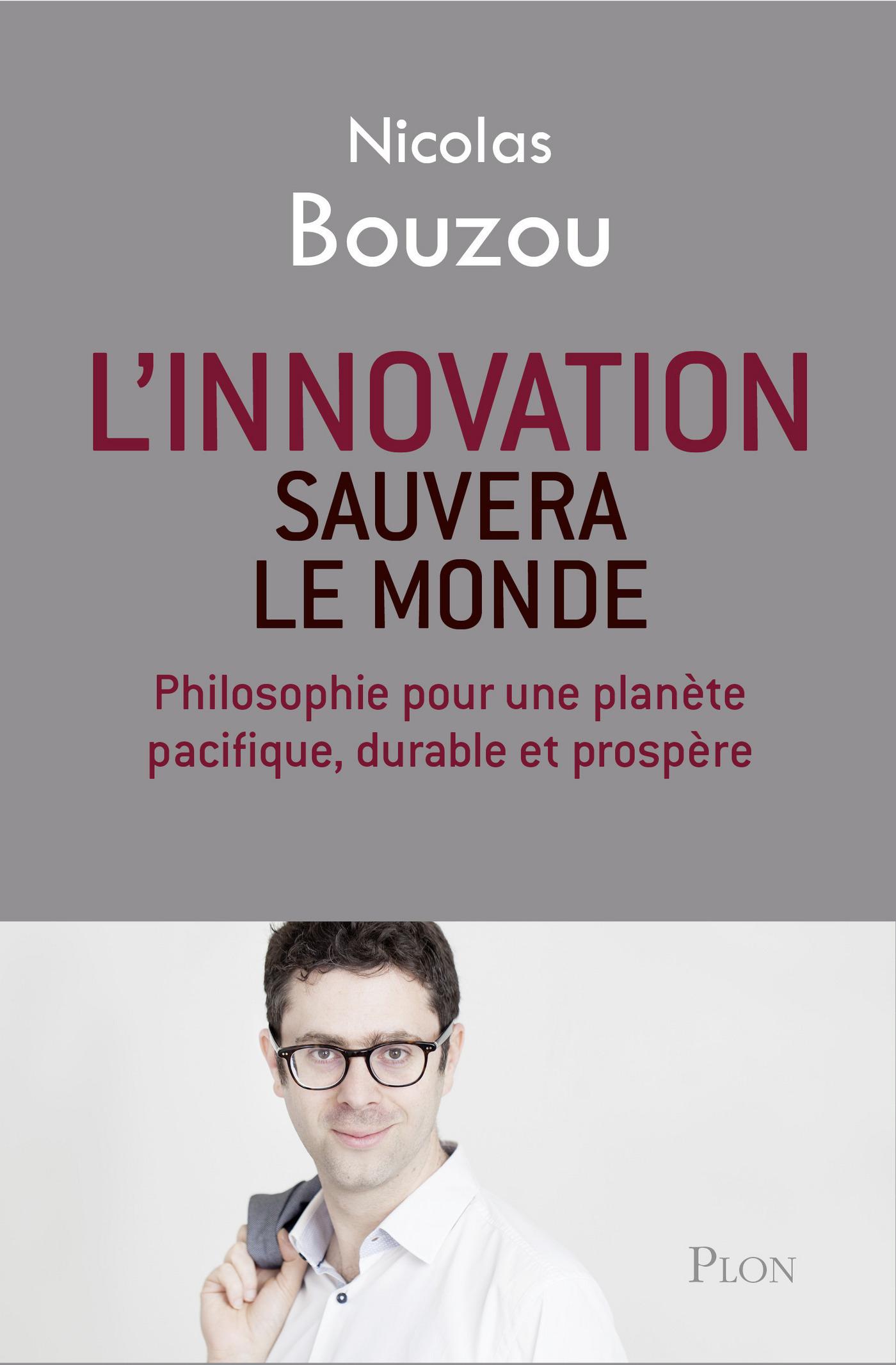 L'innovation sauvera le monde (ebook)