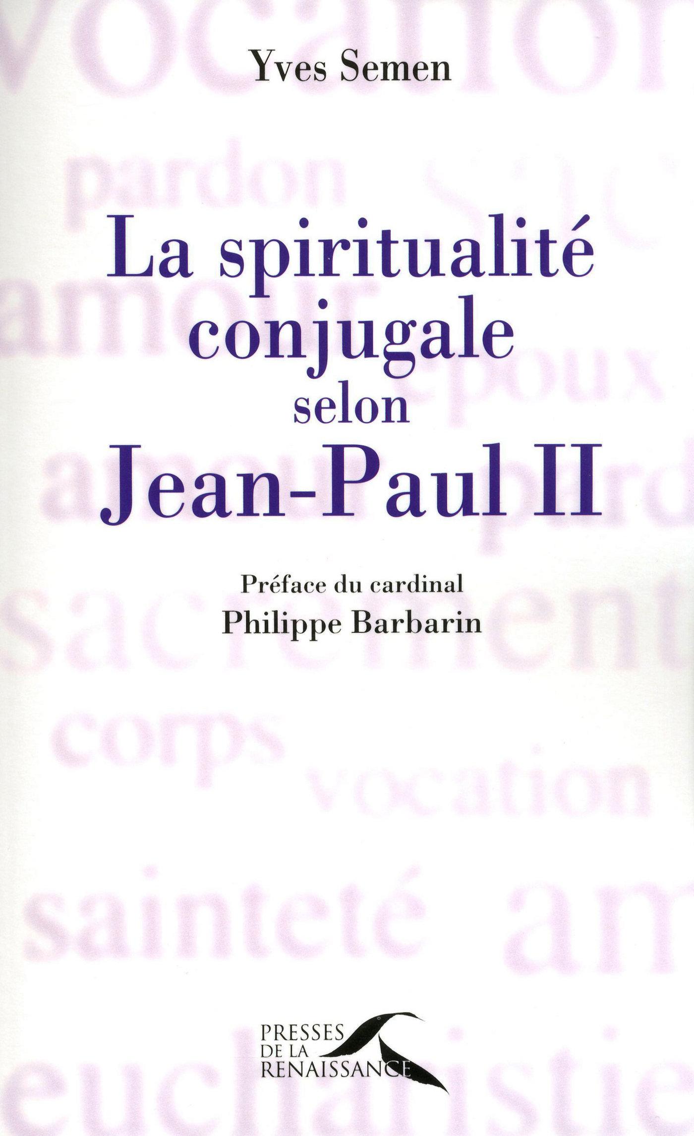 La spiritualité conjugale selon Jean-Paul II (ebook)