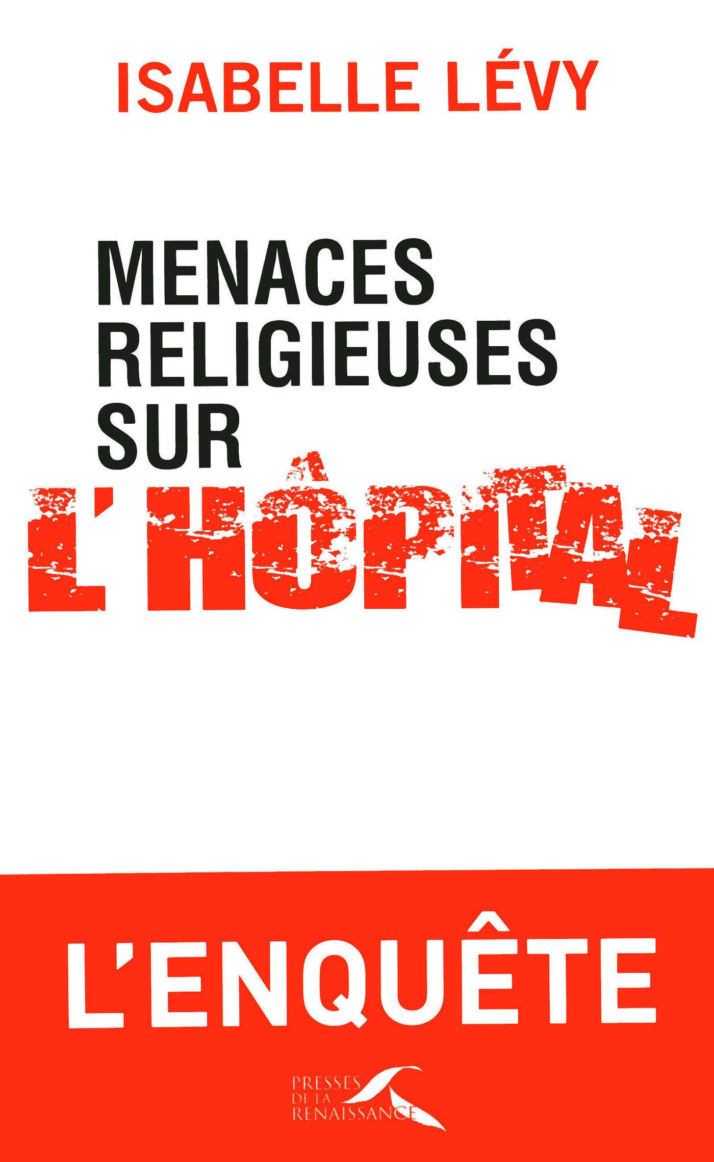 Menaces religieuses sur l'hôpital (ebook)
