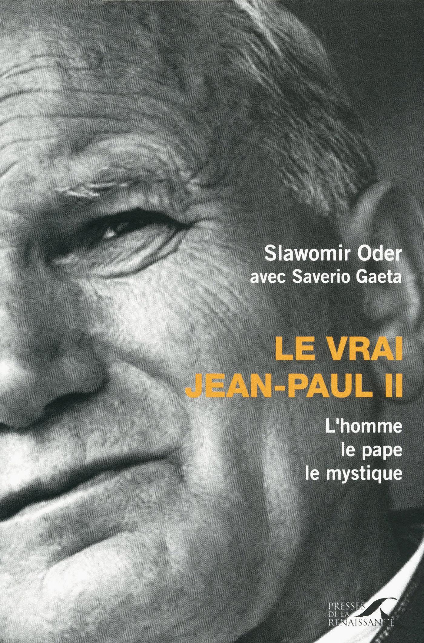Le Vrai Jean-Paul II (ebook)