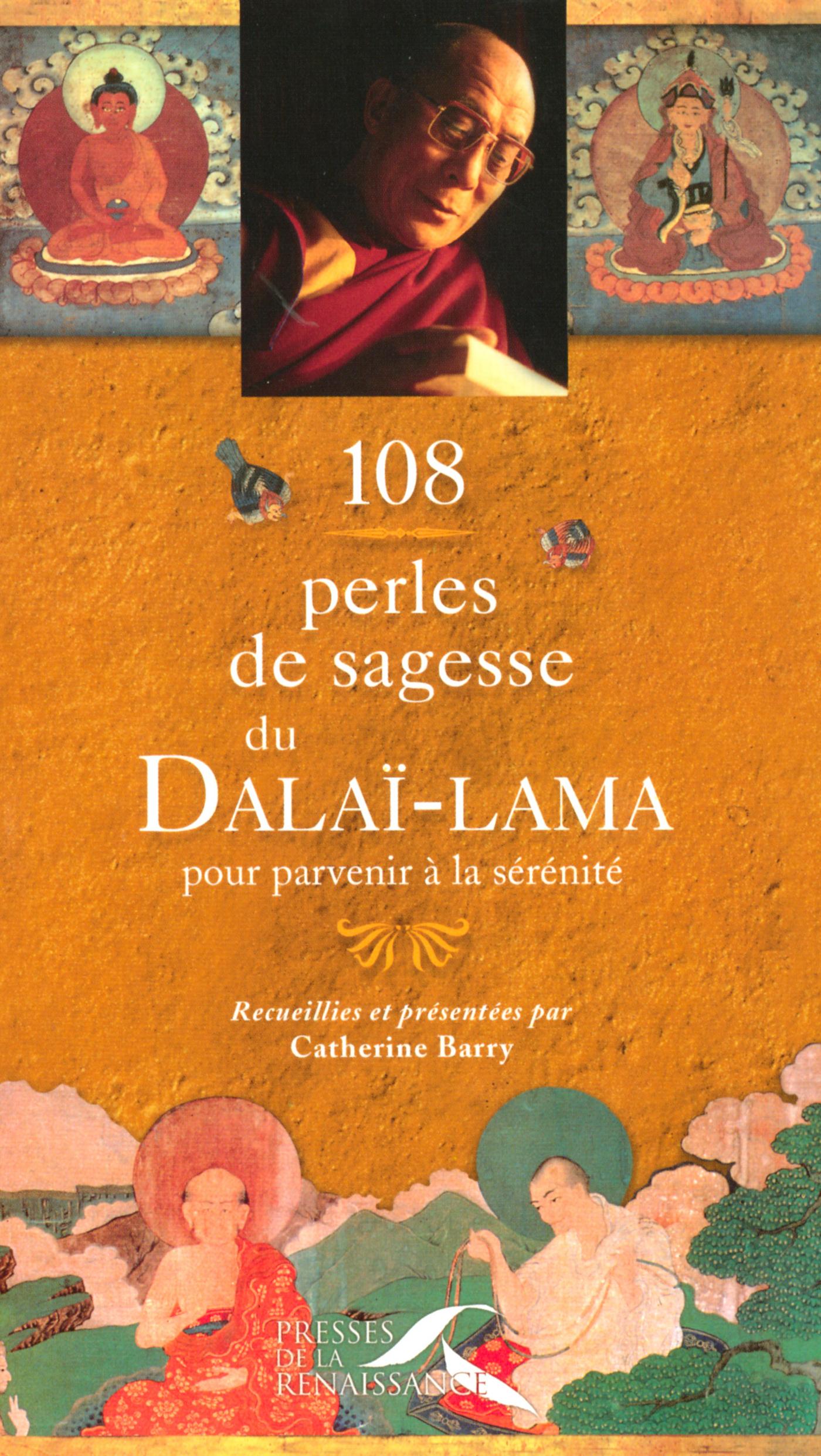 108 perles de sagesse du Dalaï-Lama pour parvenir à la sérénité