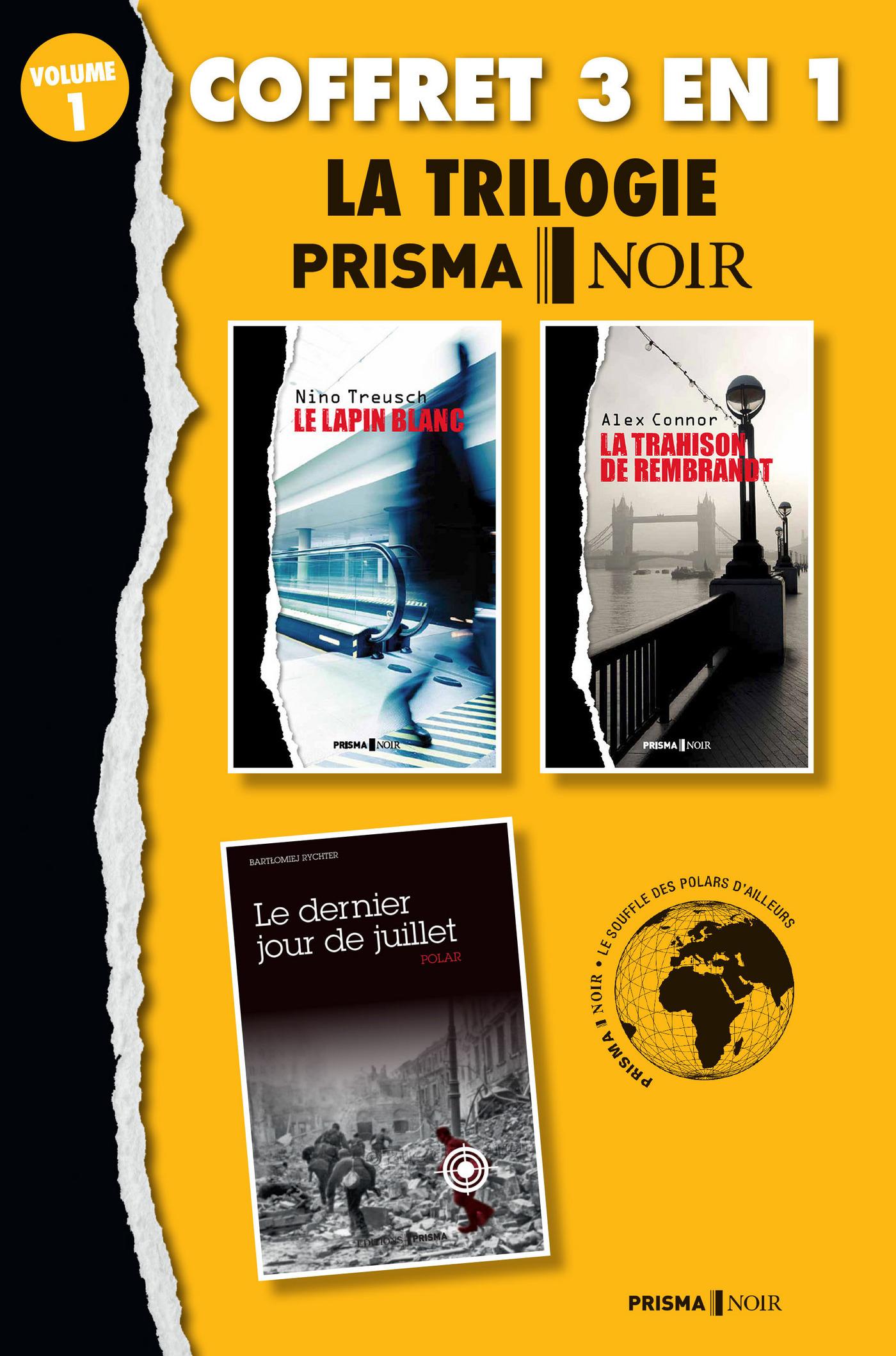 Coffret Prisma Noir 1 : Le lapin blanc, Le dernier jour de juillet , La trahison de Rambrandt (ebook)