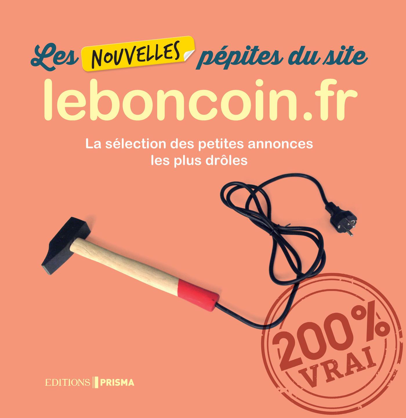 Les nouvelles pépites du site leboncoin.fr - tome 2
