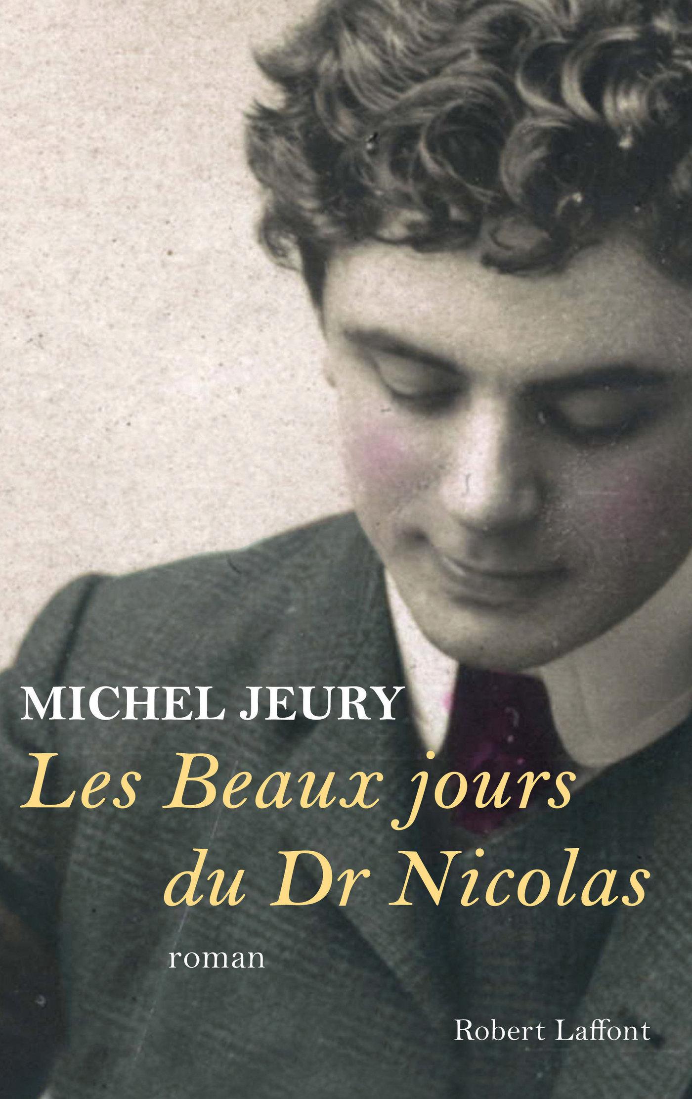 Les beaux jours du Dr Nicolas