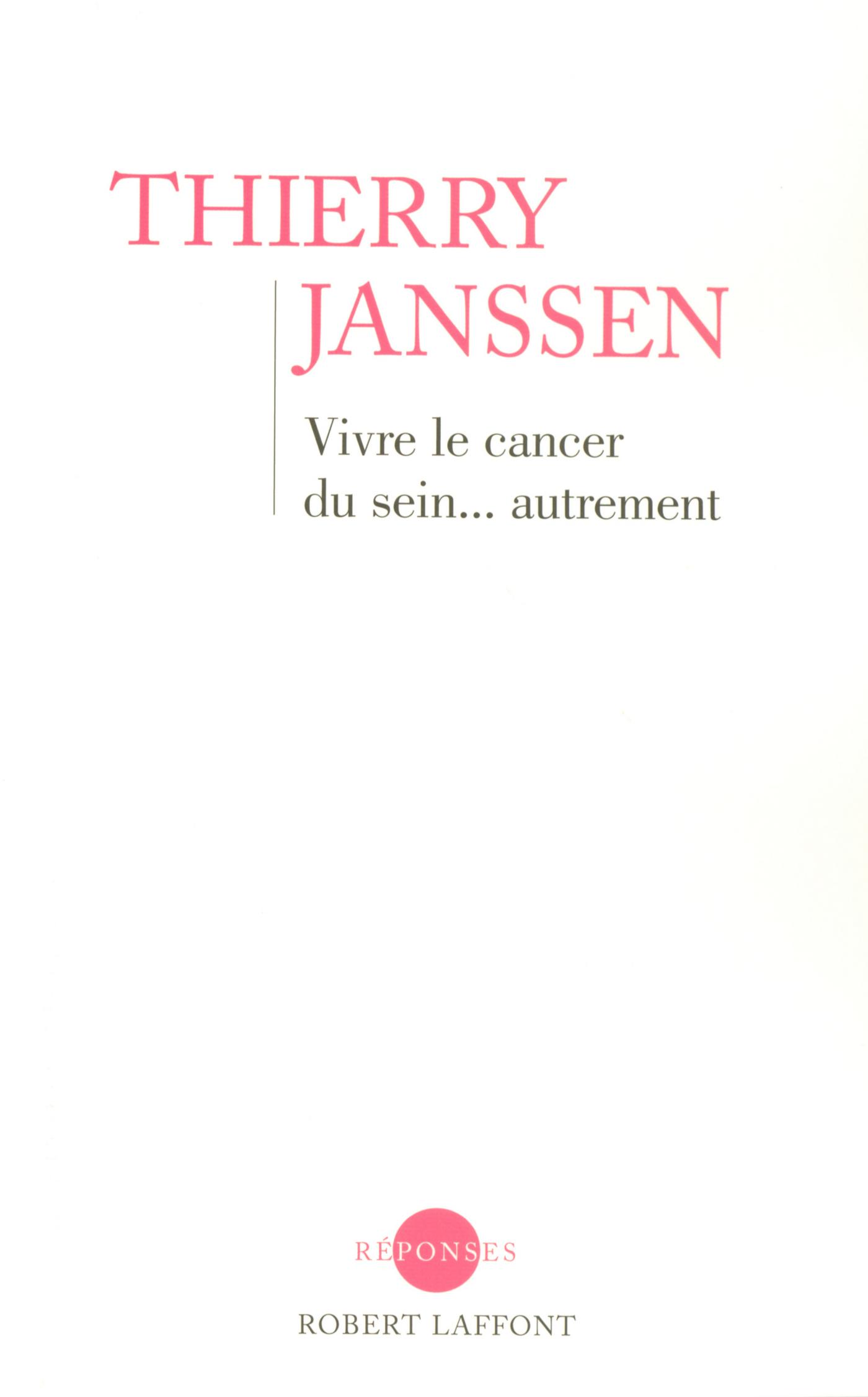 Vivre le cancer du sein... autrement (ebook)