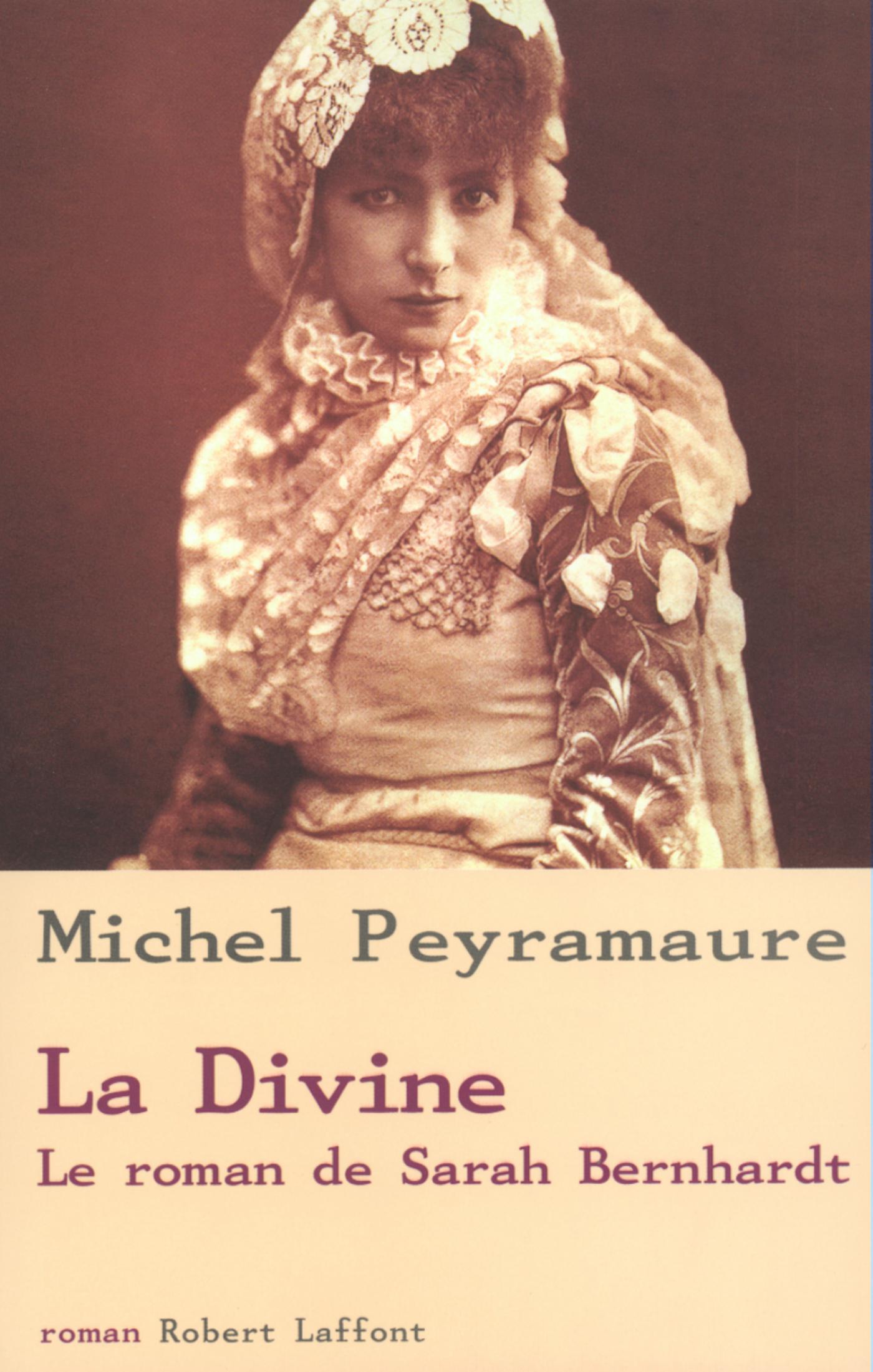 La Divine, le roman de Sarah Bernhardt