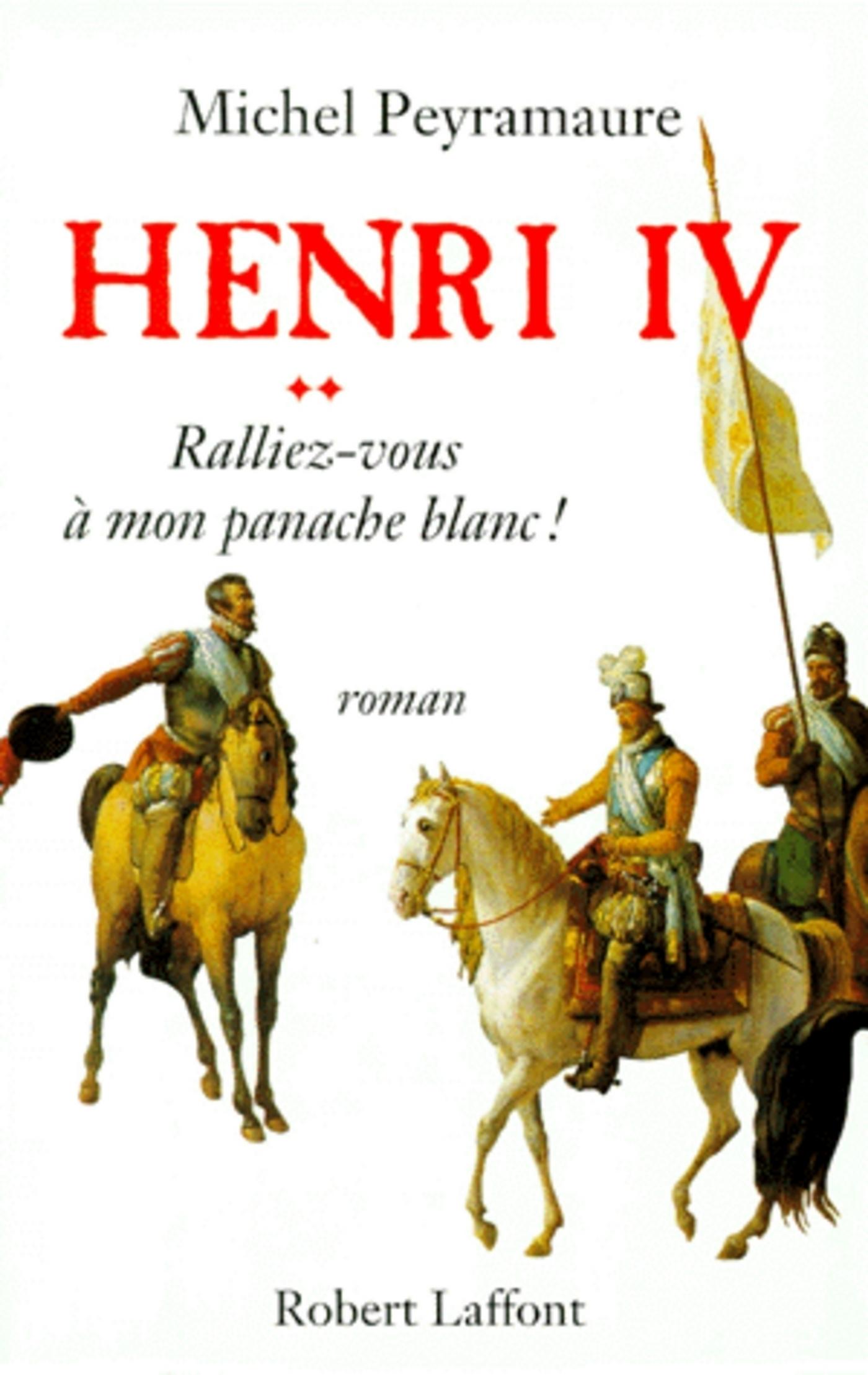 Henri IV - Tome 2