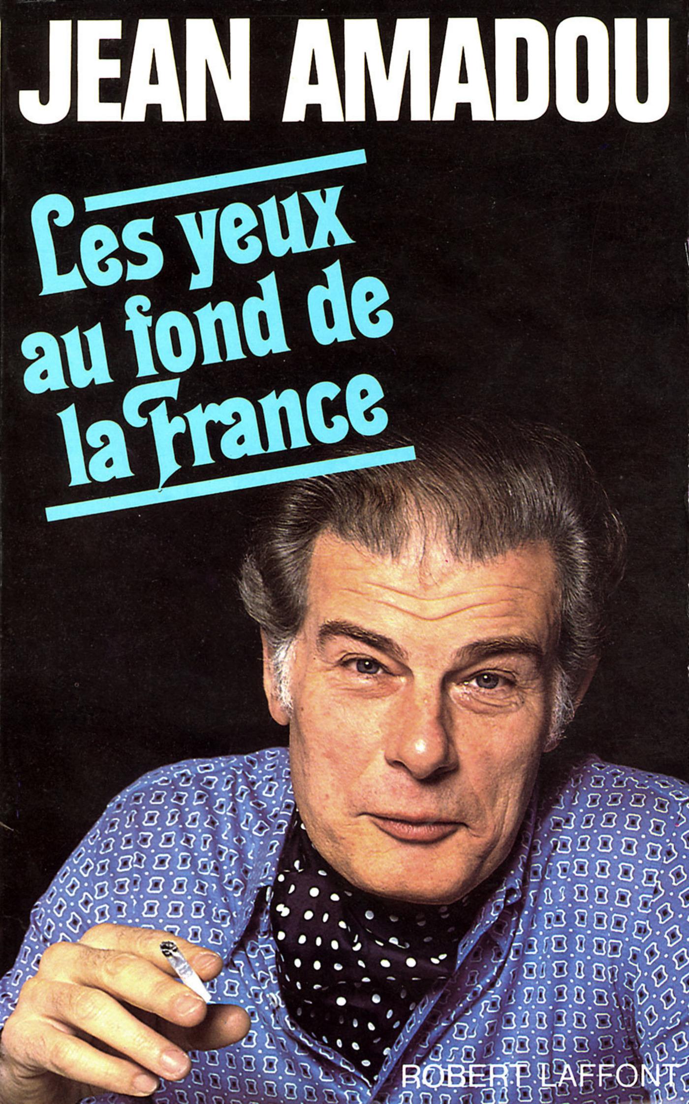 Les Yeux au fond de la France (ebook)