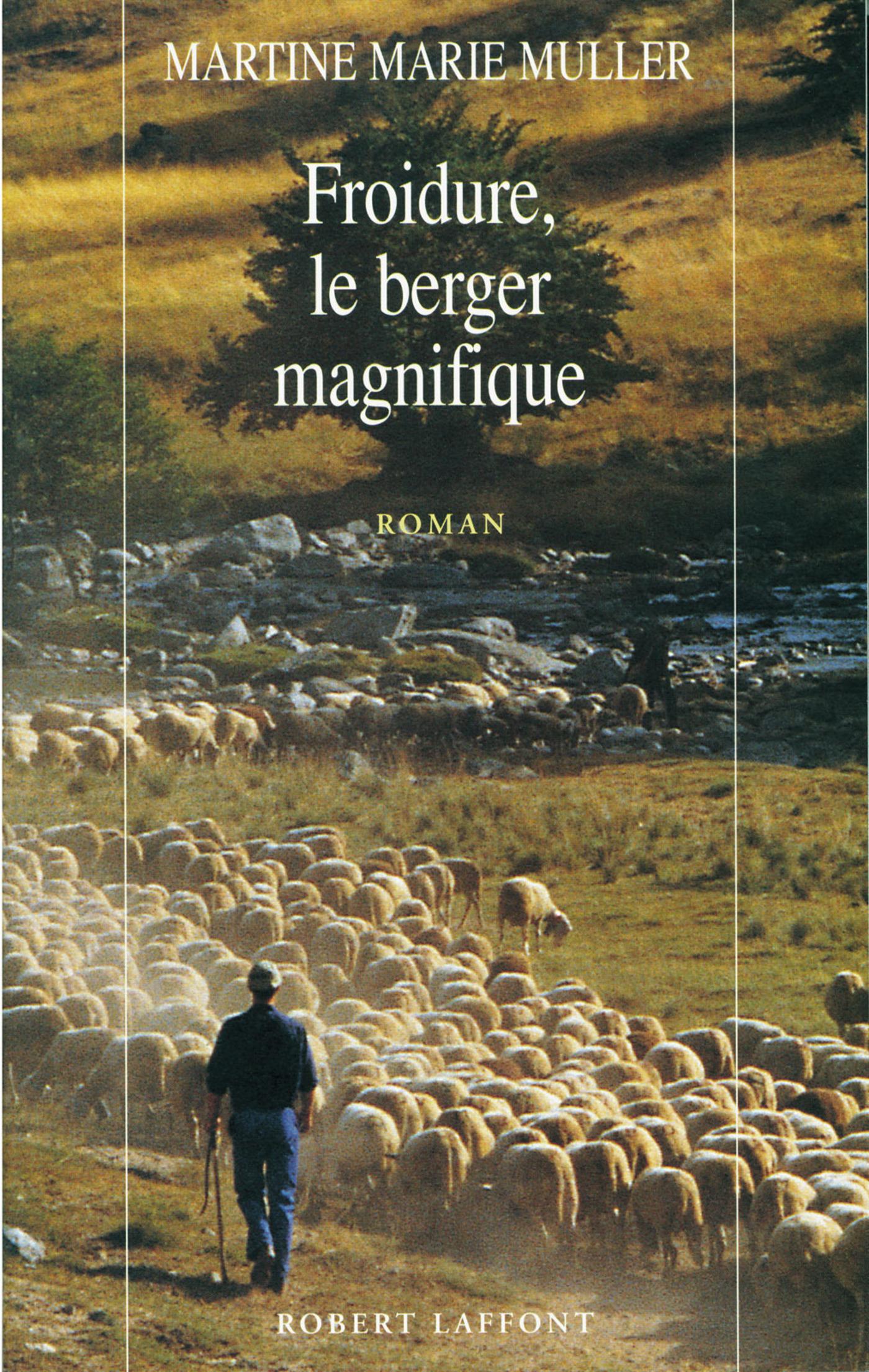 Froidure, le berger magnifique (ebook)