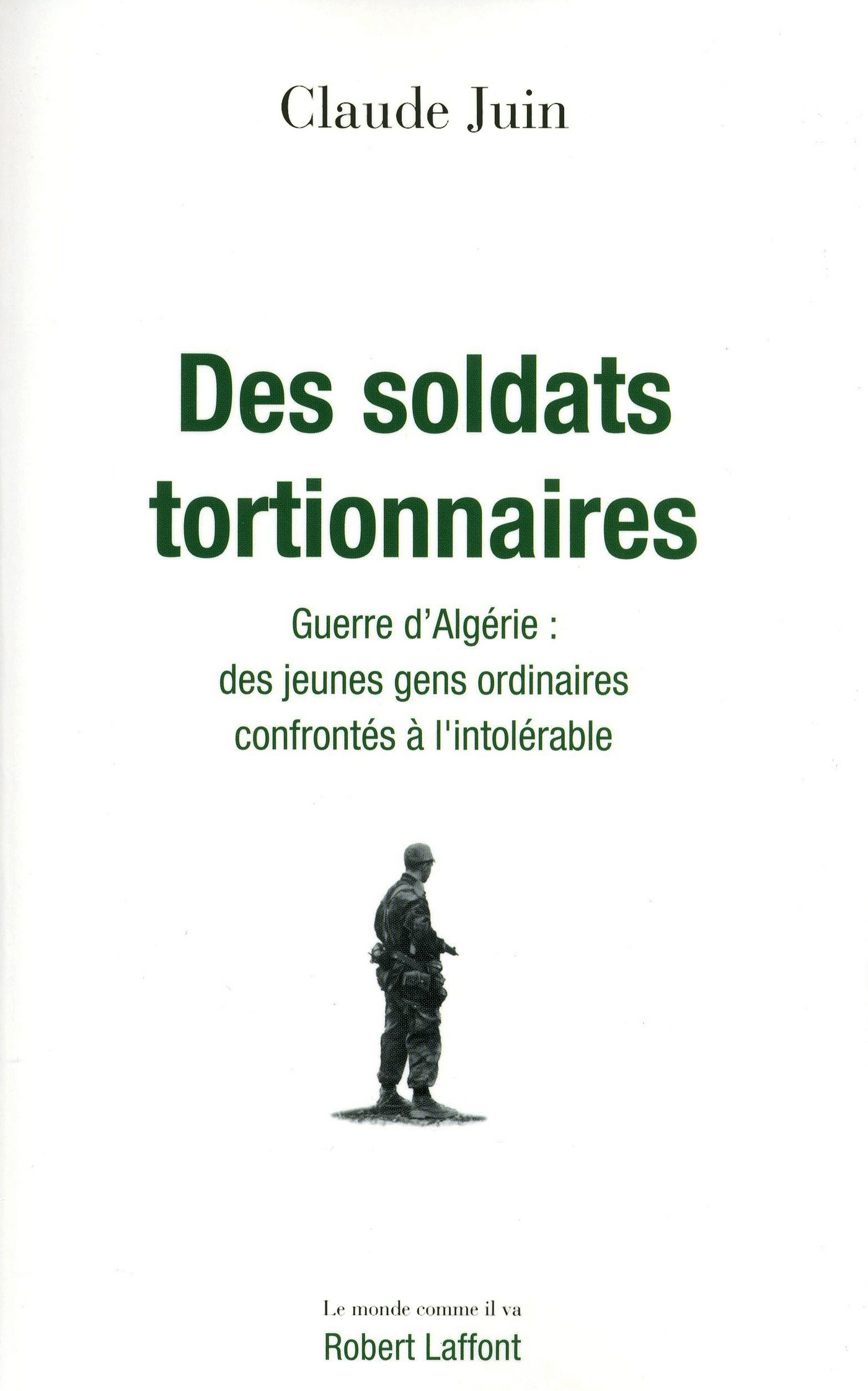 Des soldats tortionnaires