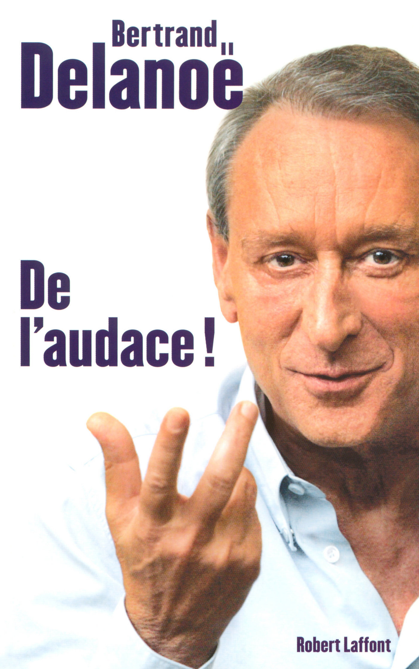De l'audace ! (ebook)