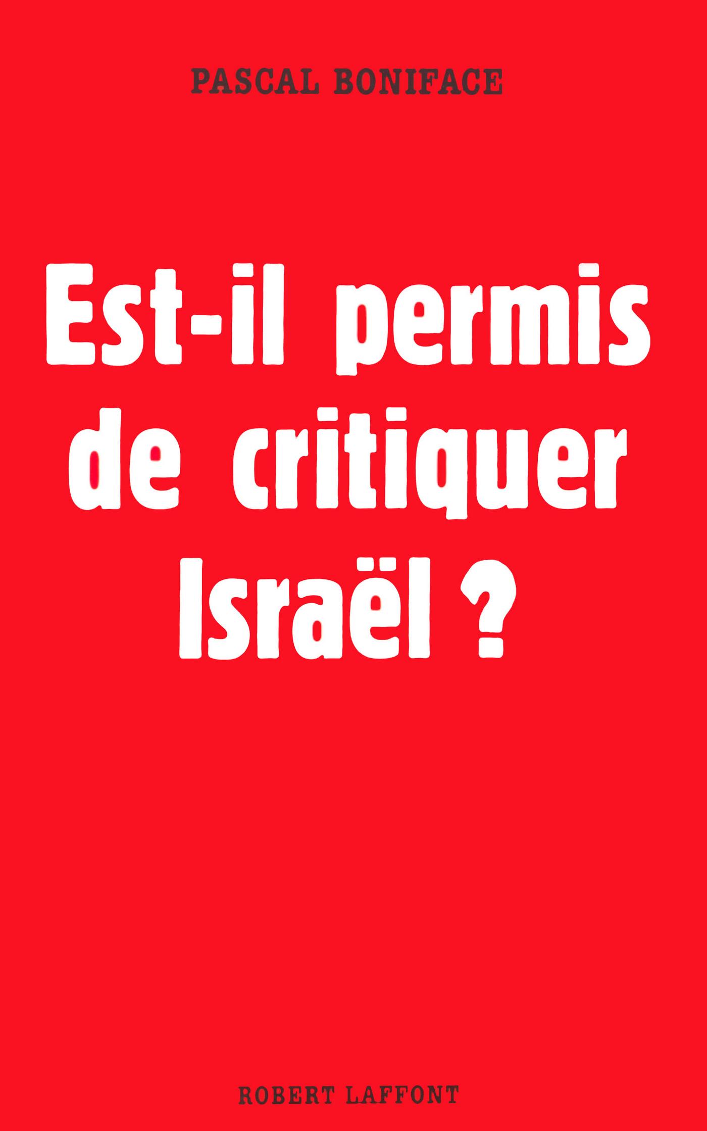 Est-il permis de critiquer Israel ?