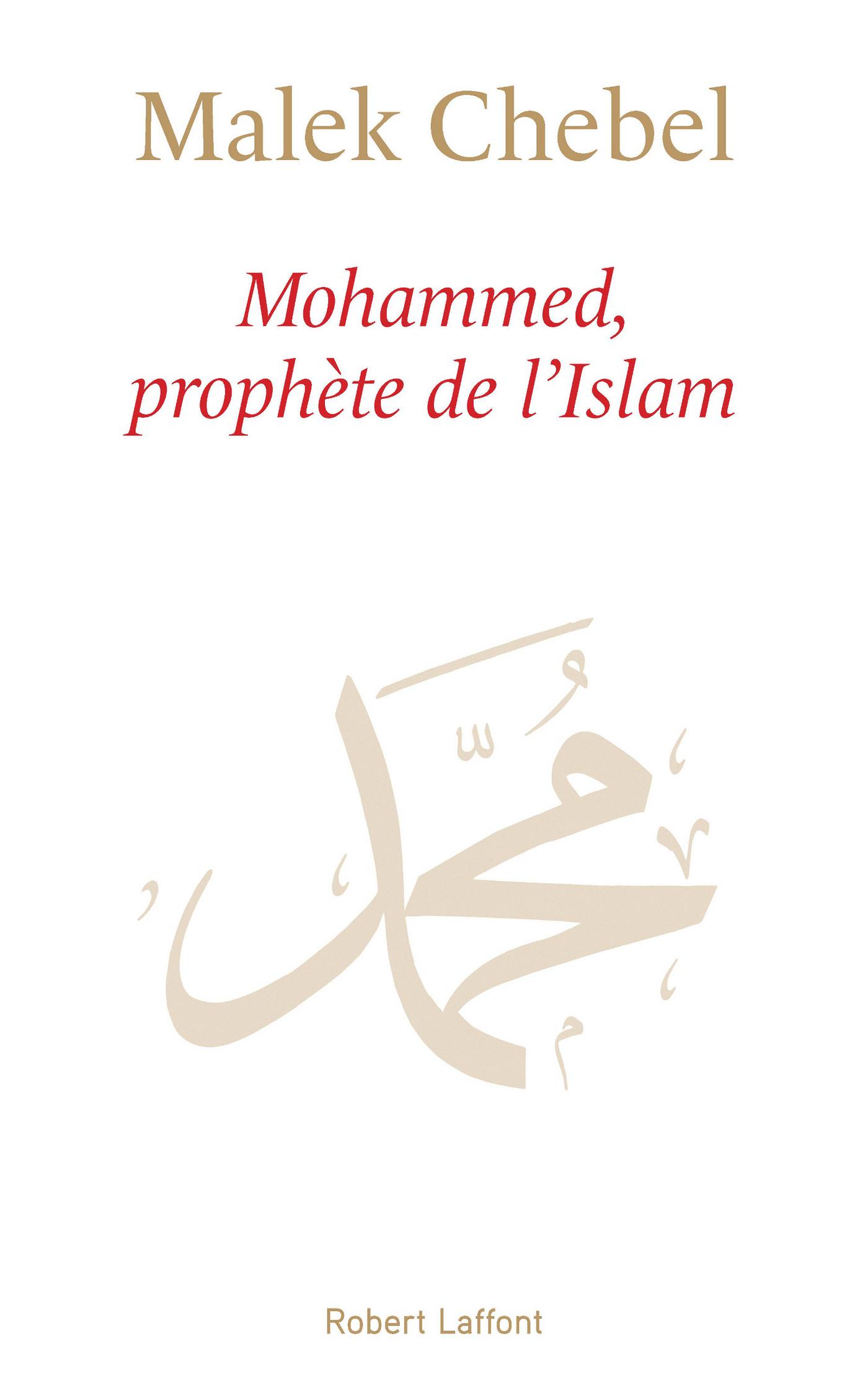 Mohammed, prophète de l'Islam (ebook)