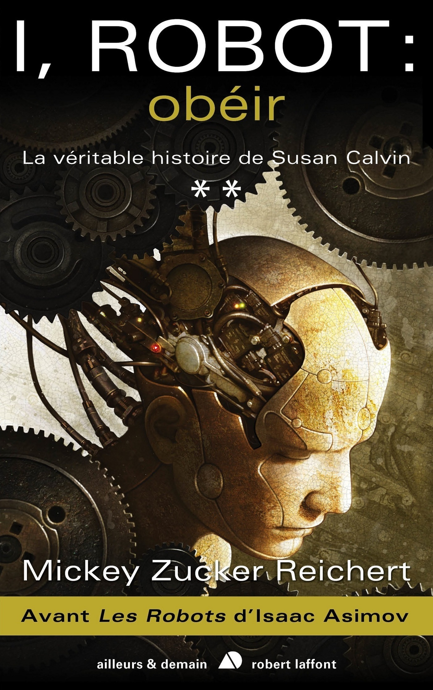 I, Robot : obéir (ebook)